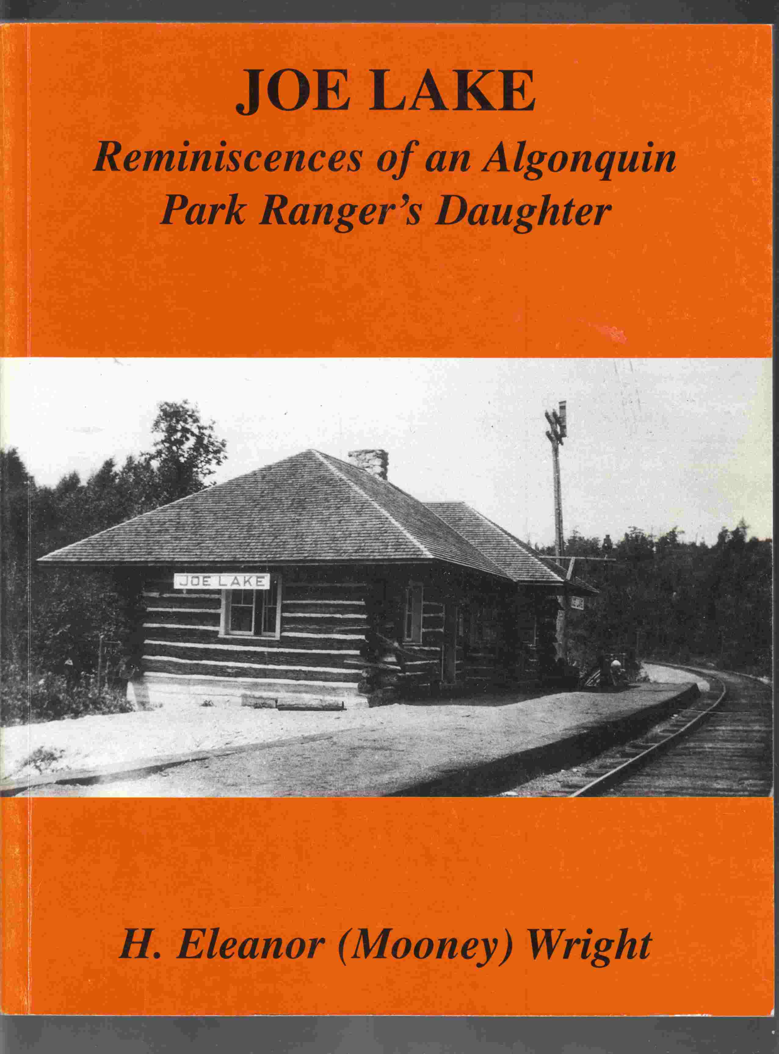 Image for Joe Lake Reminiscences of an Algonquin Park Ranger's Daughter