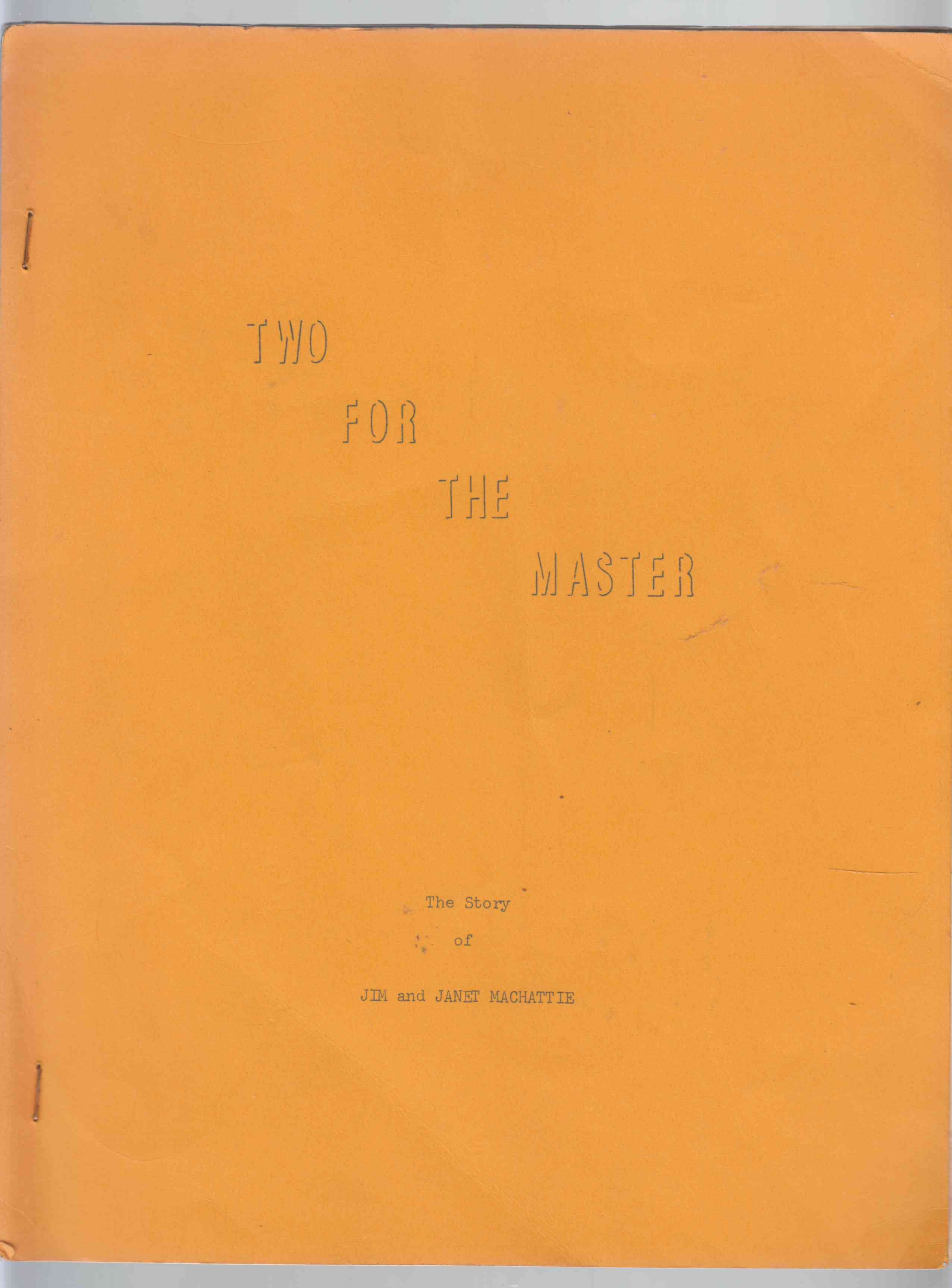 Image for Two for the Master The Story of Jim and Jane MacHattie