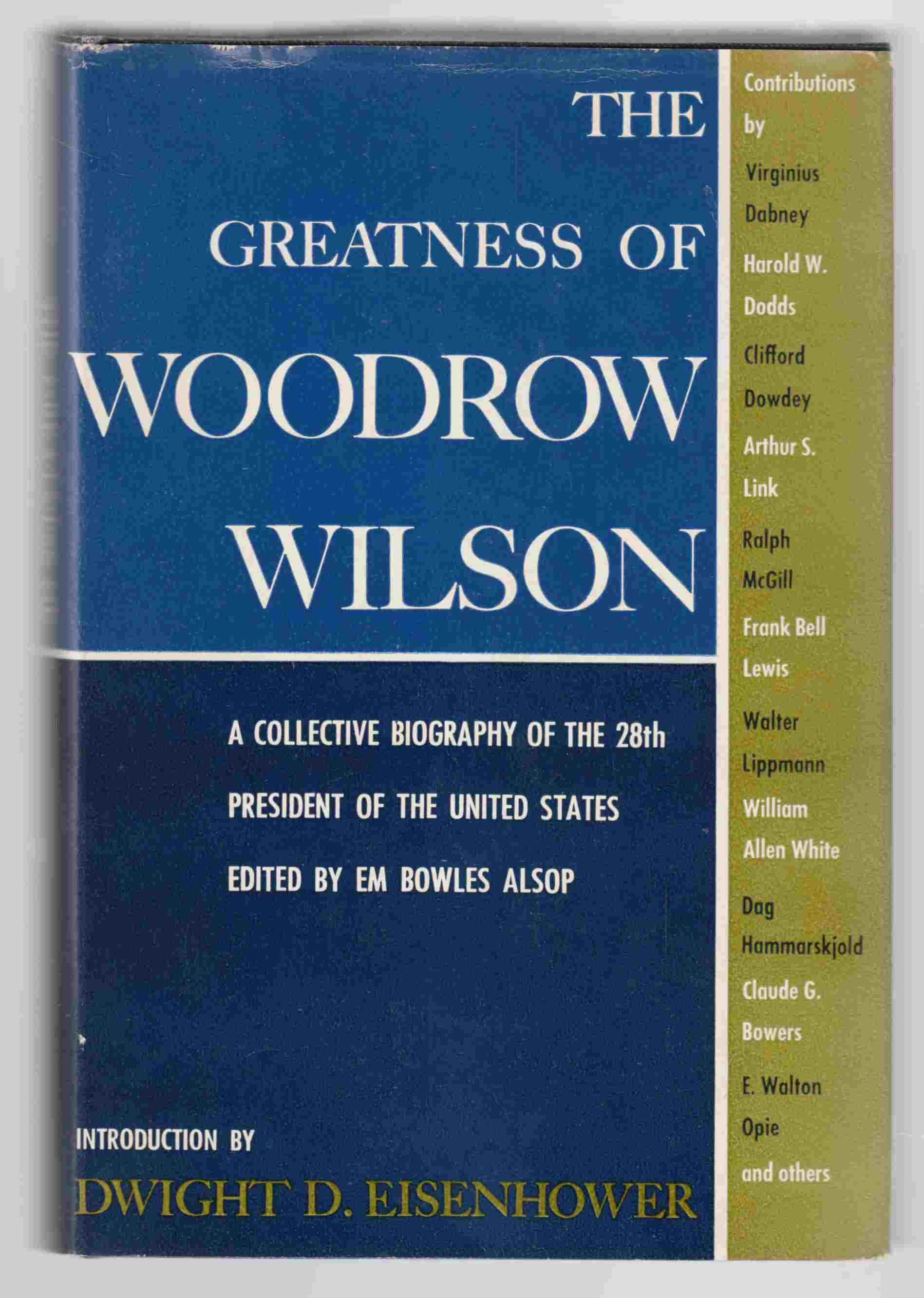 Image for The Greatness of Woodrow Wilson 1856-1956