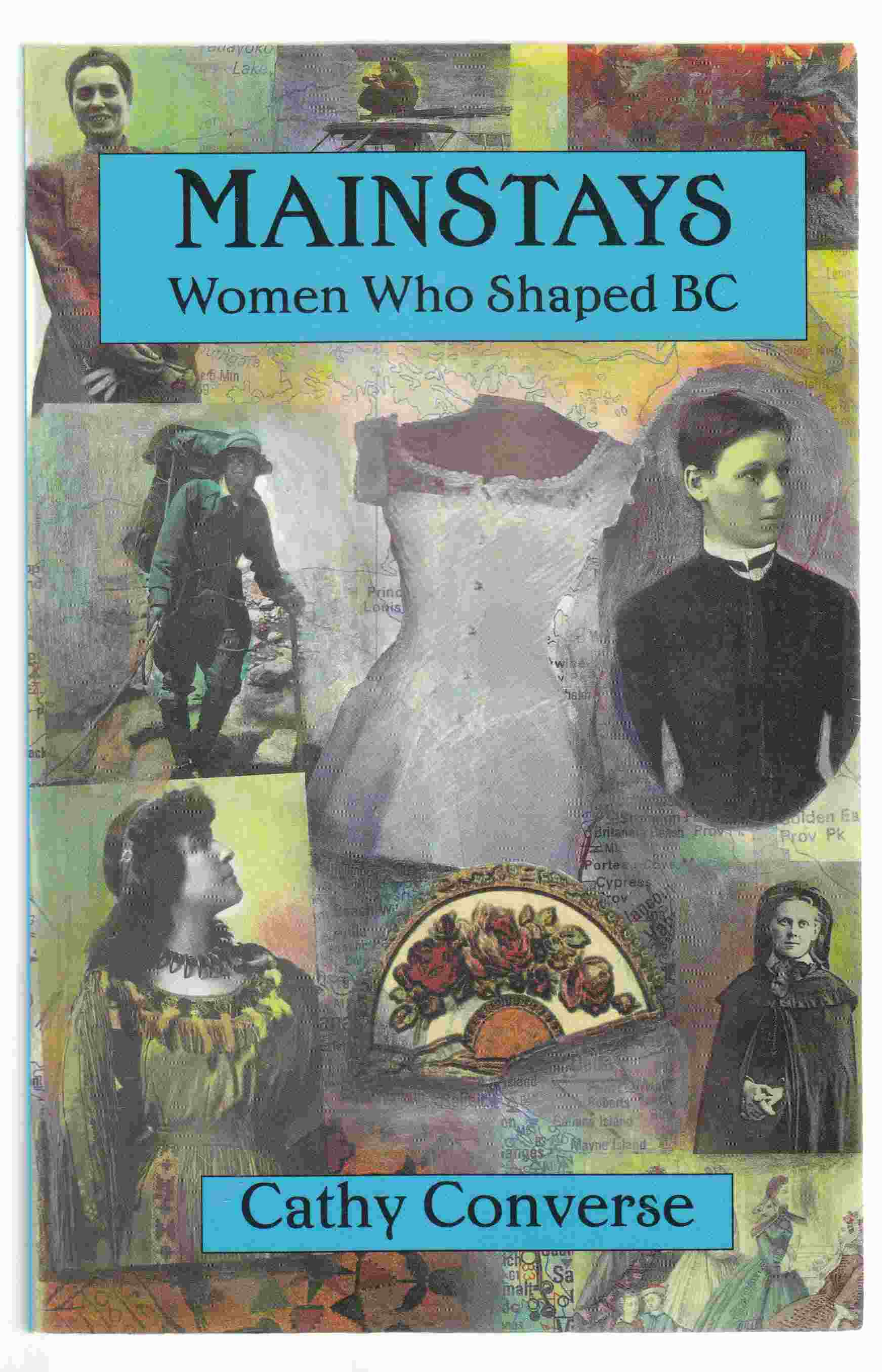 Image for Mainstays Women Who Shaped BC