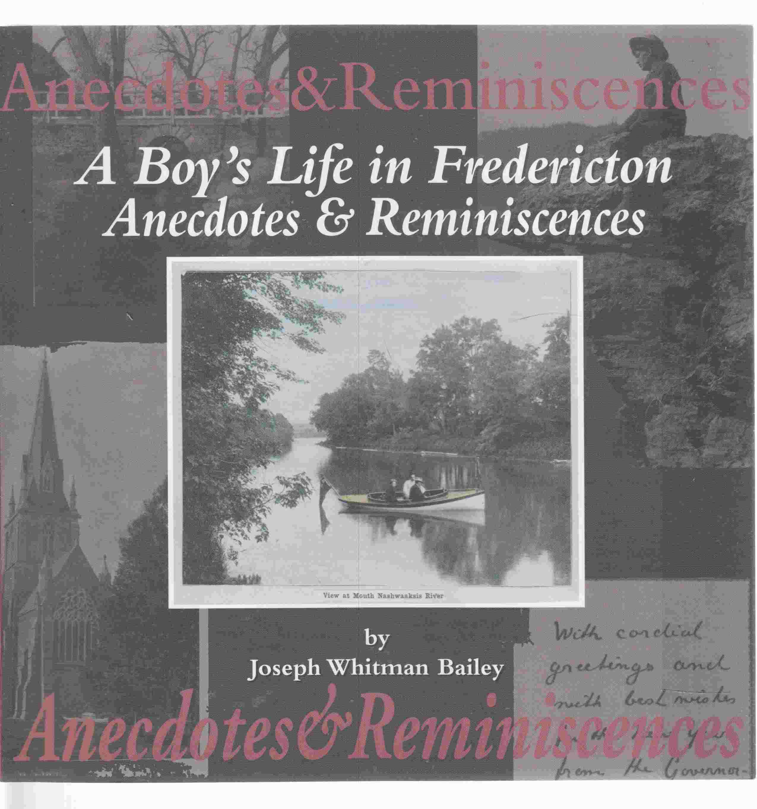 Image for A Boy's Life in Fredericton Anecdotes and Reminiscences