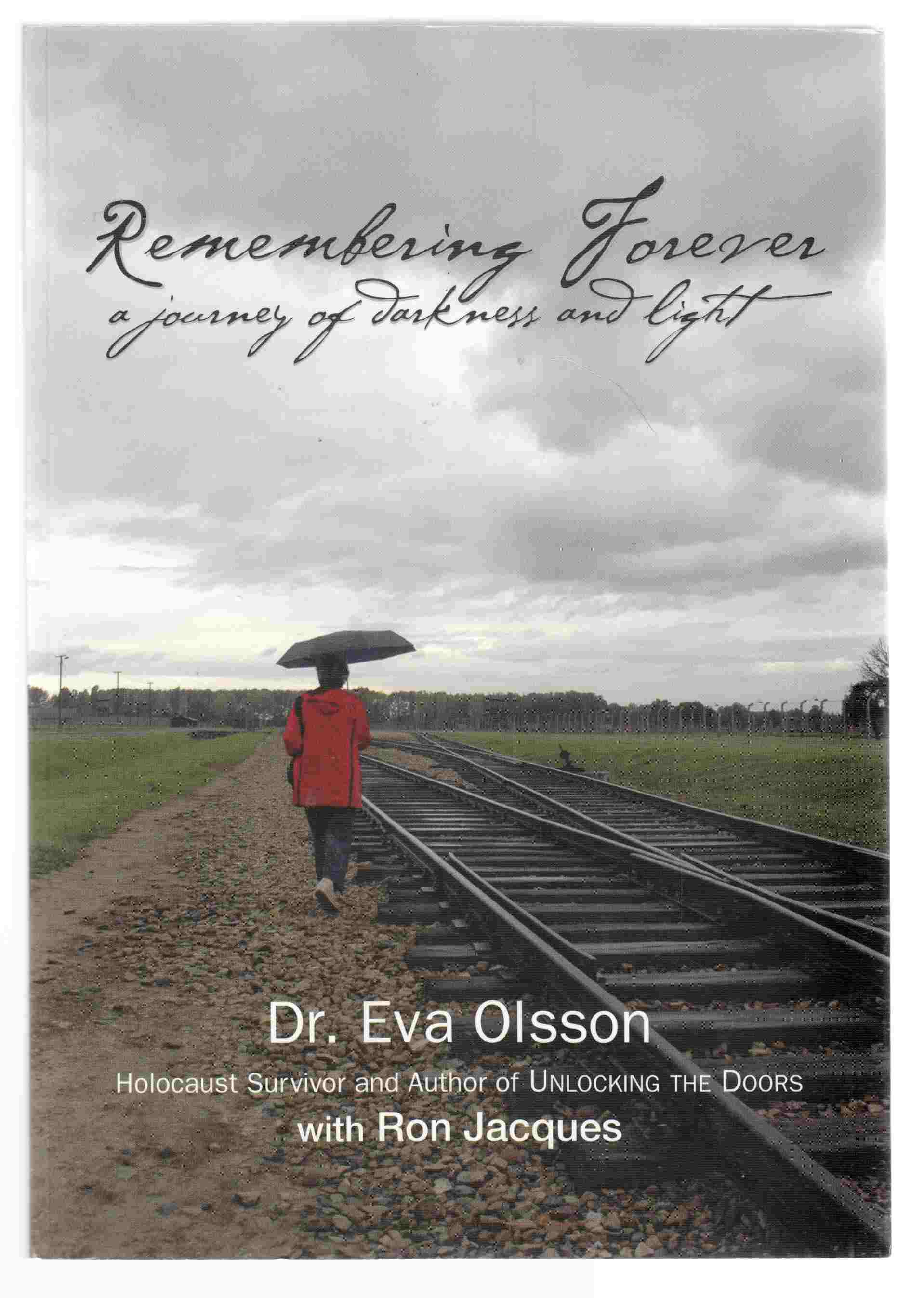 Image for Remembering Forever A Journey of Darkness and Light