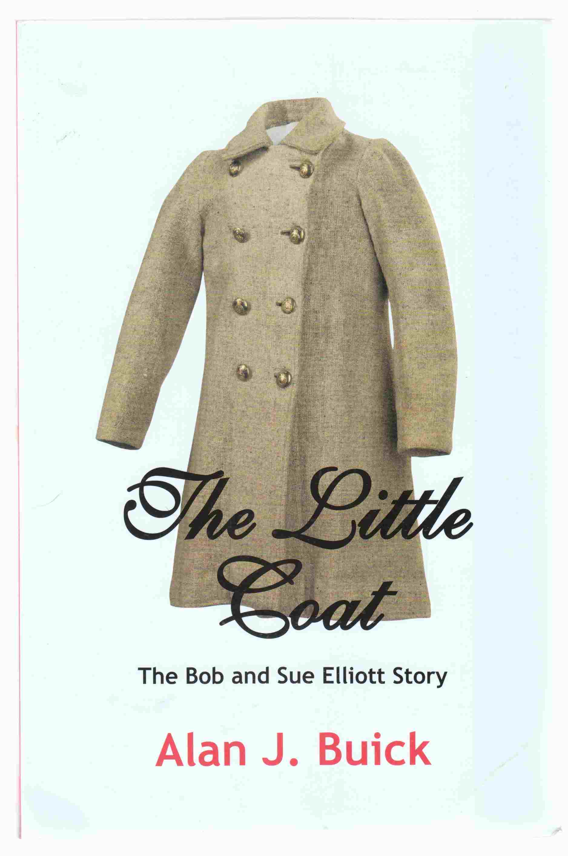 Image for The Little Coat The Bob and Sue Elliott Story