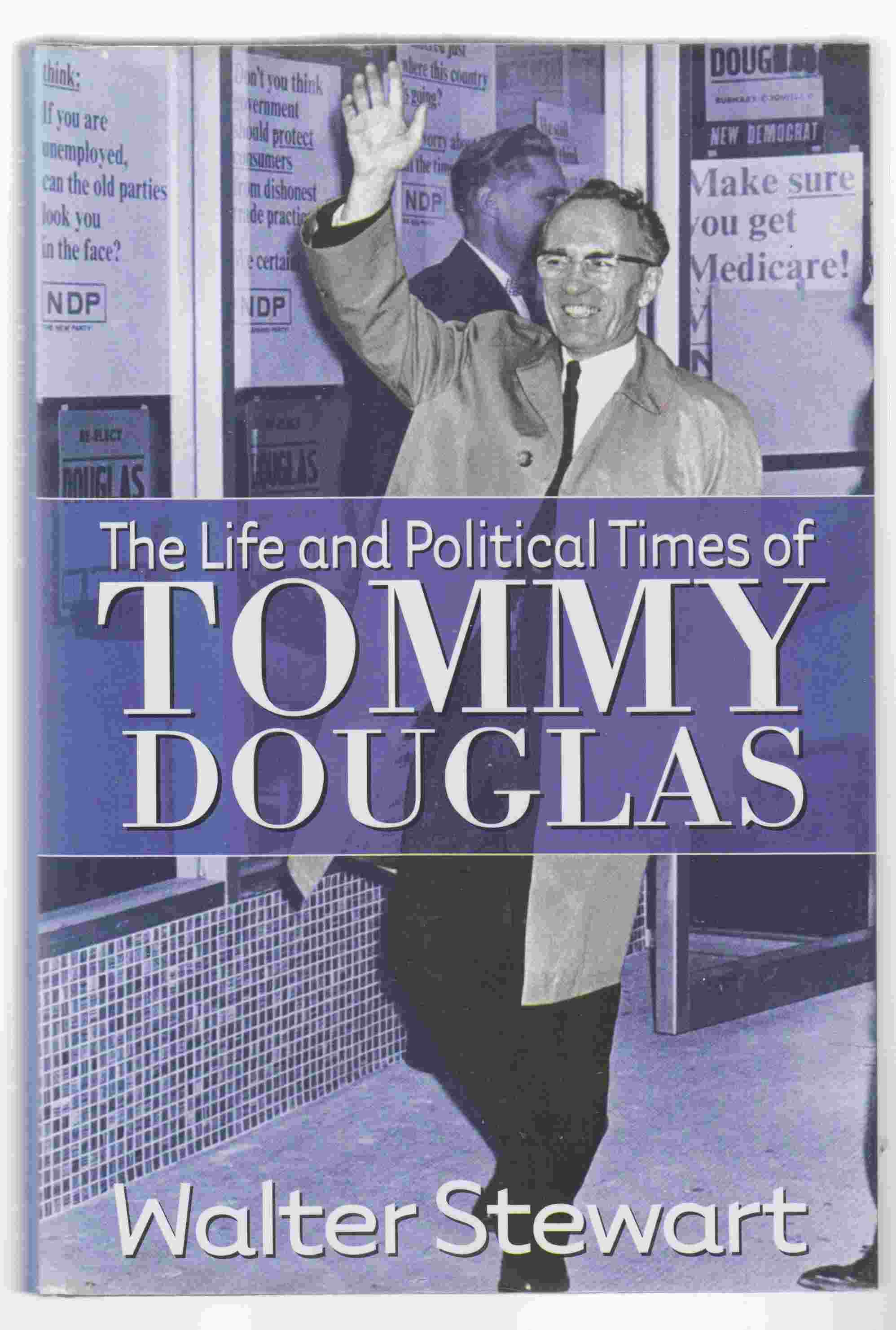 Image for The Life and Times of Tommy Douglas