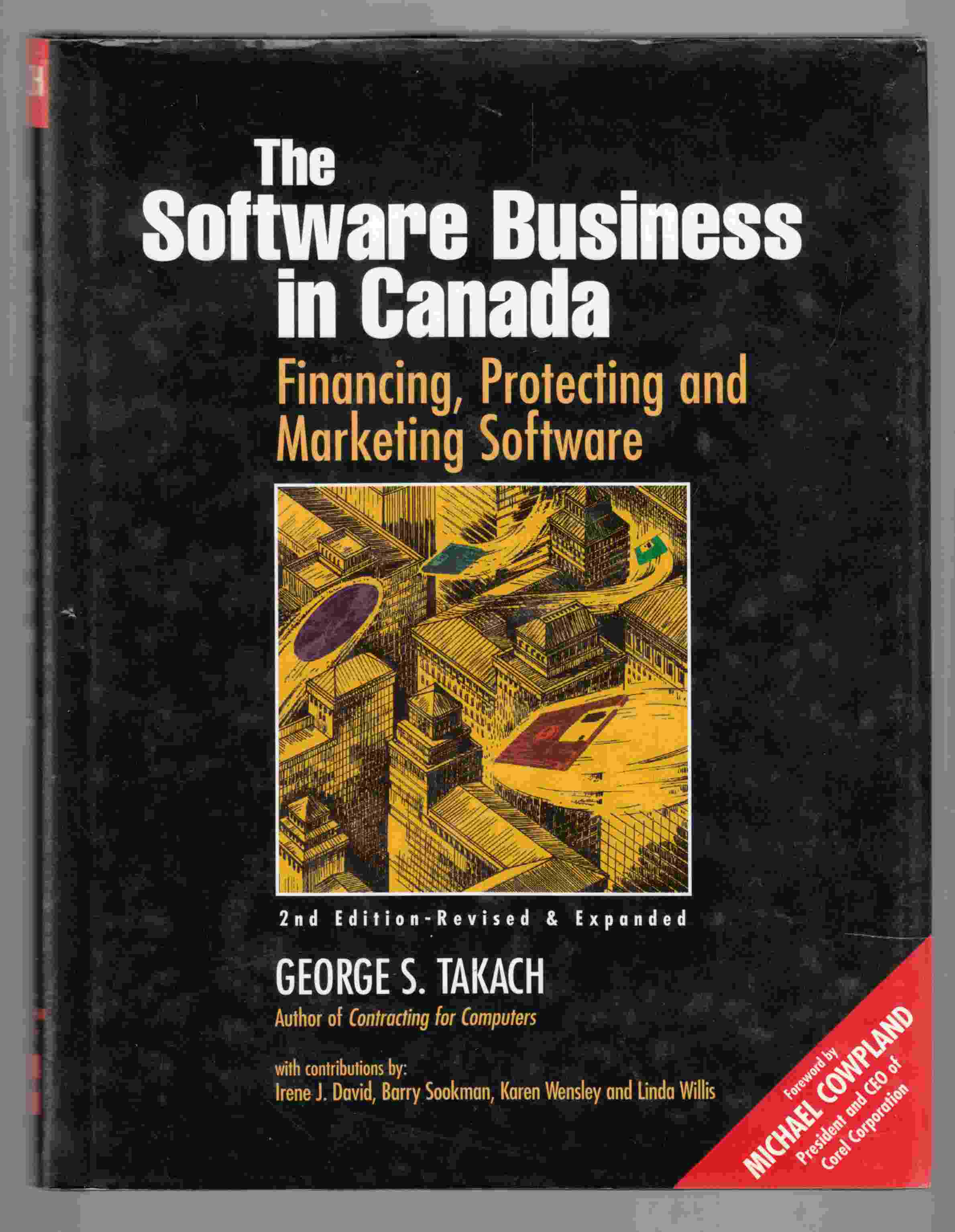 Image for The Software Business in Canada : Financing, Protecting and Marketing Software