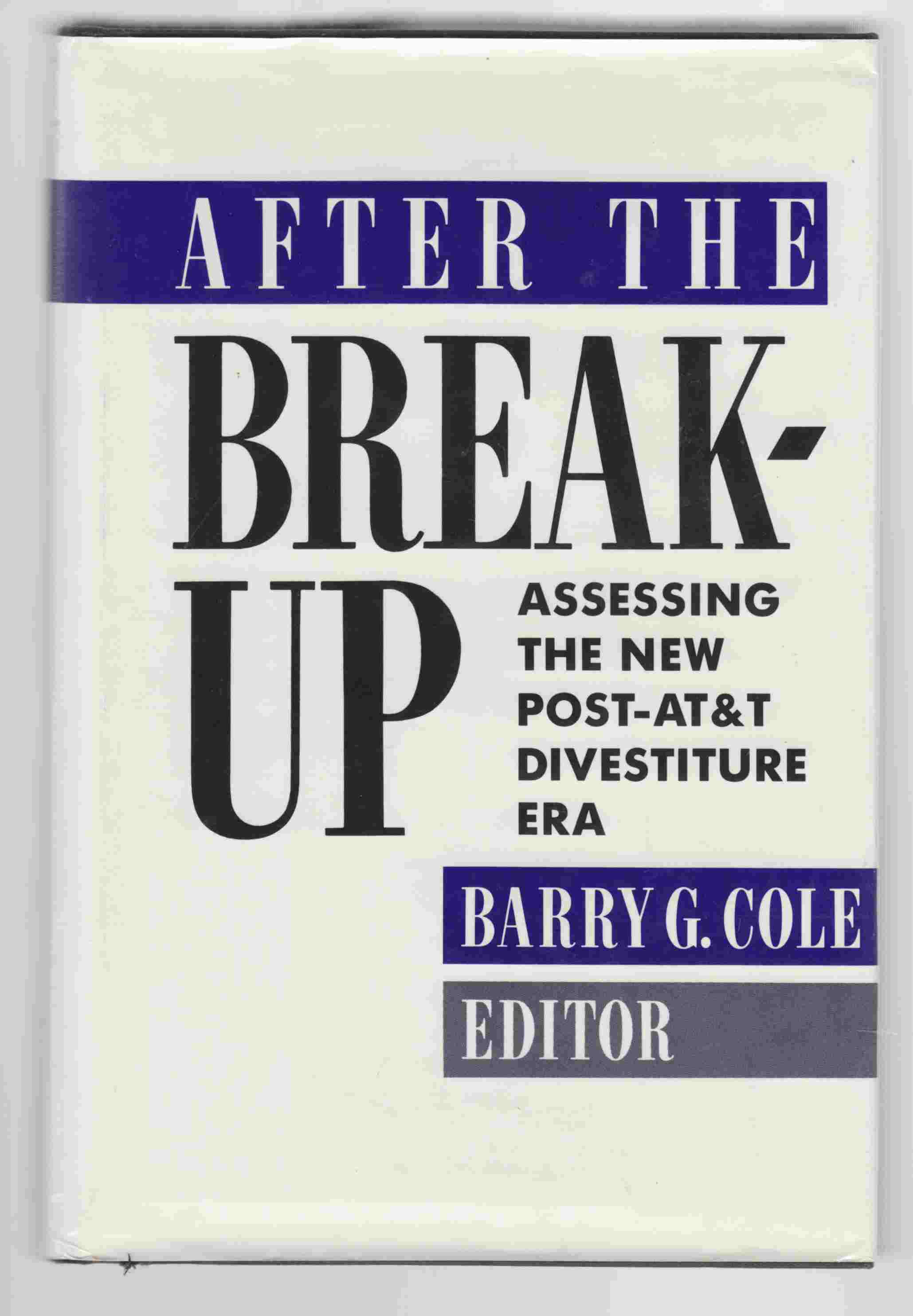Image for After the Breakup: Assessing the New Post-AT&T Divestiture Era