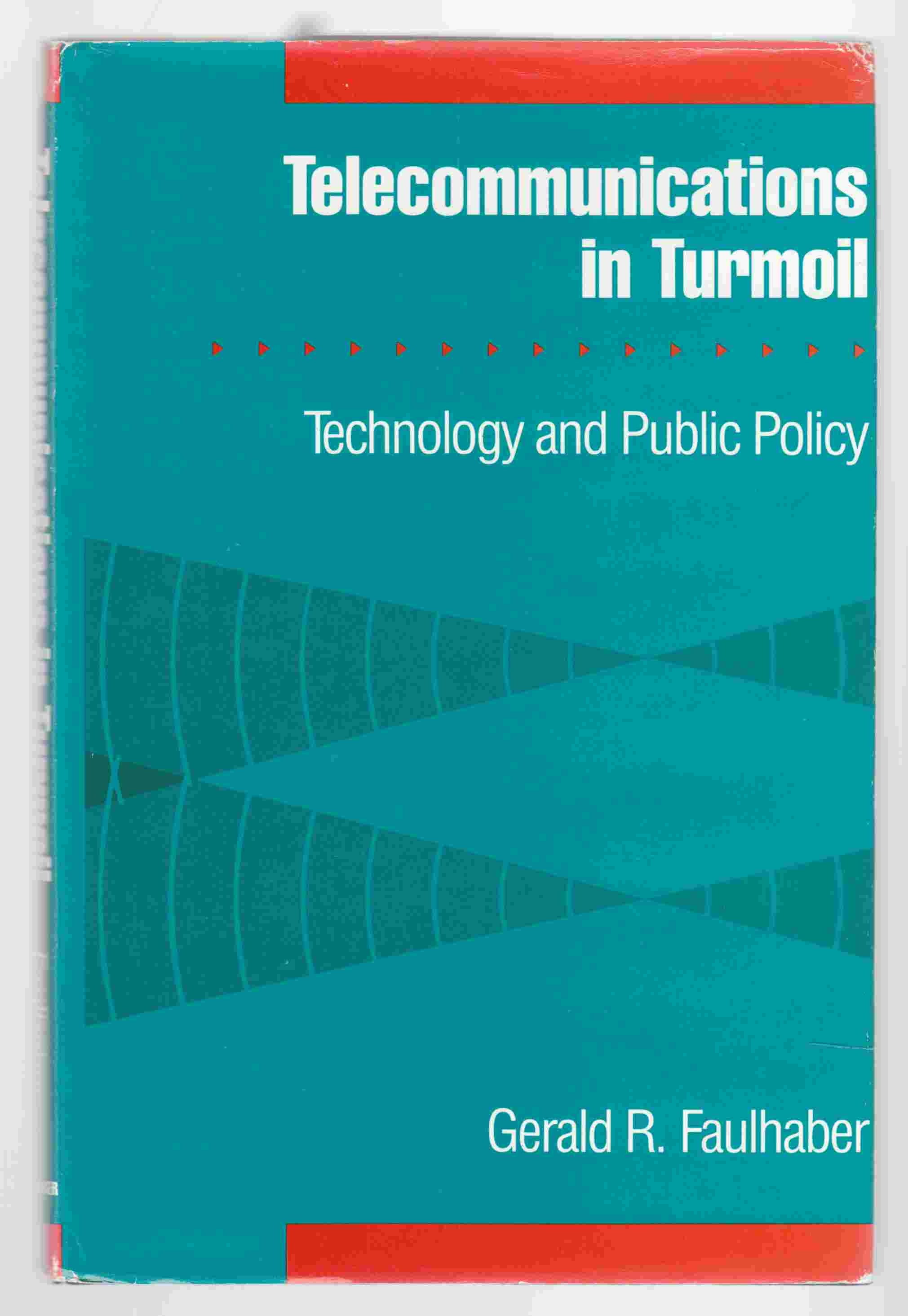 Image for Telecommunications in Turmoil: Technology and Public Policy