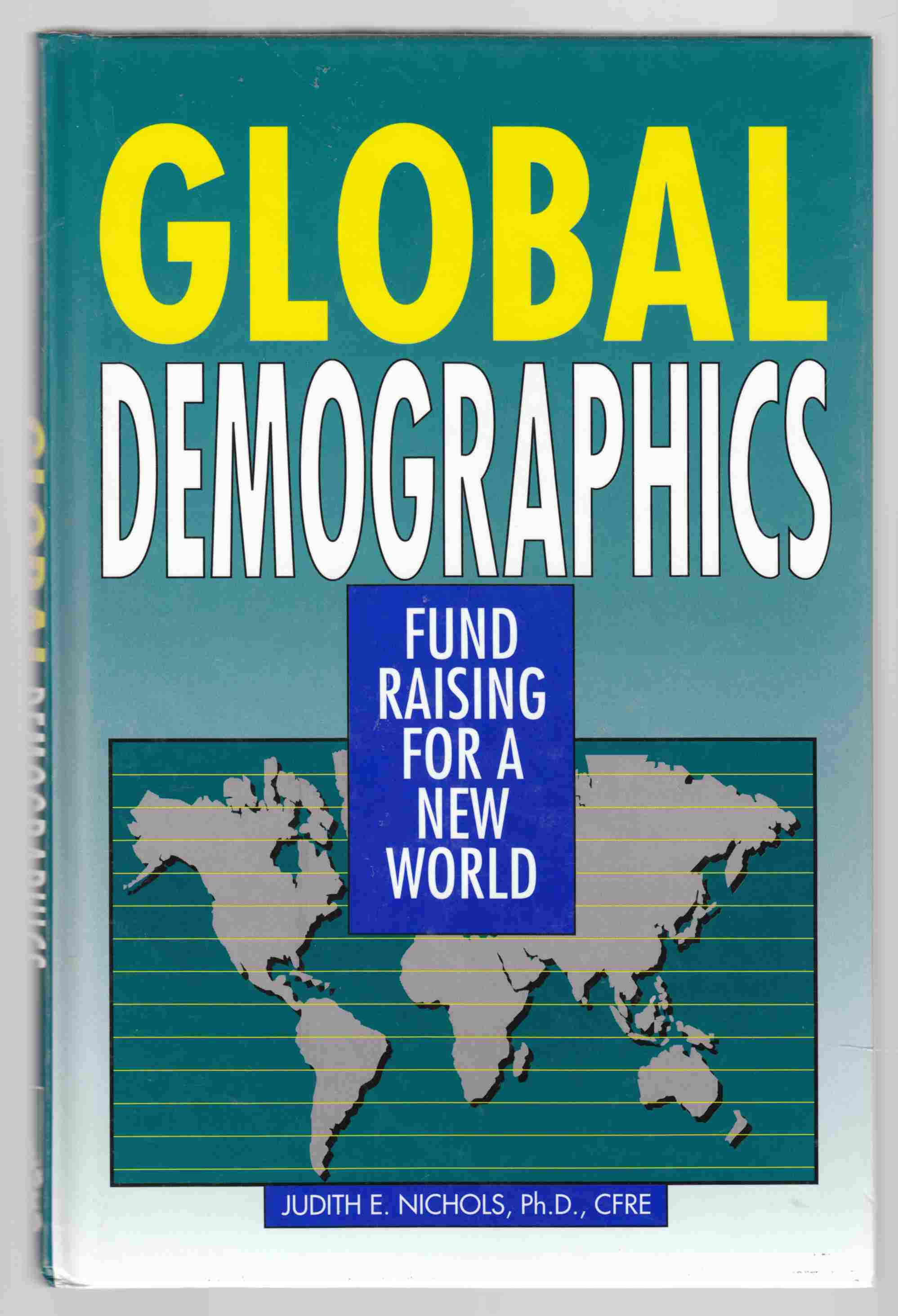 Image for Global Demographics: Fund Raising for a New World
