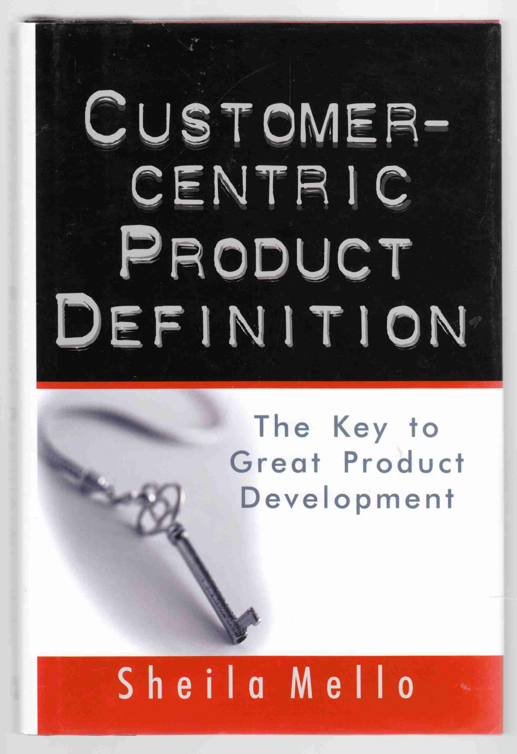 Image for Customer-Centric Product Definition The Key to Great Product Development