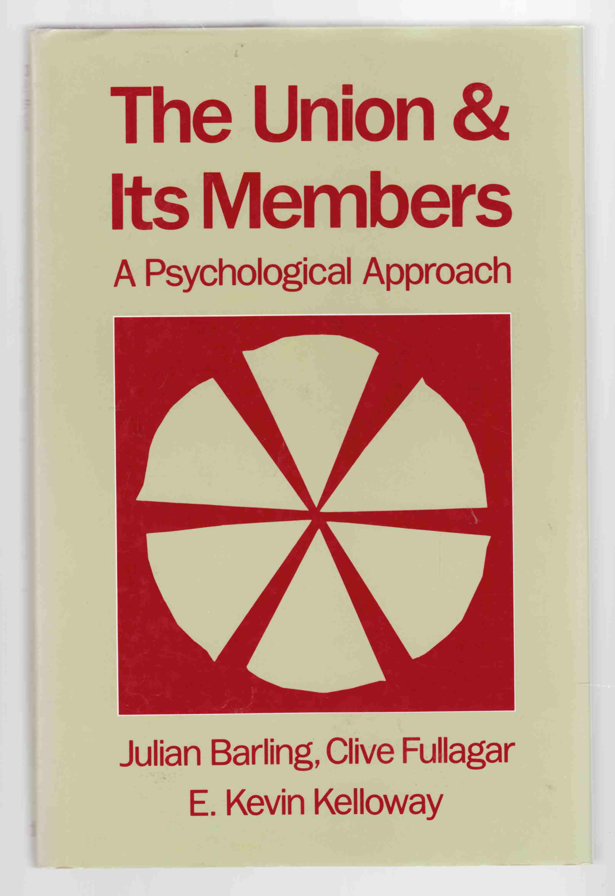 Image for The Union and its Members A Psychological Approach