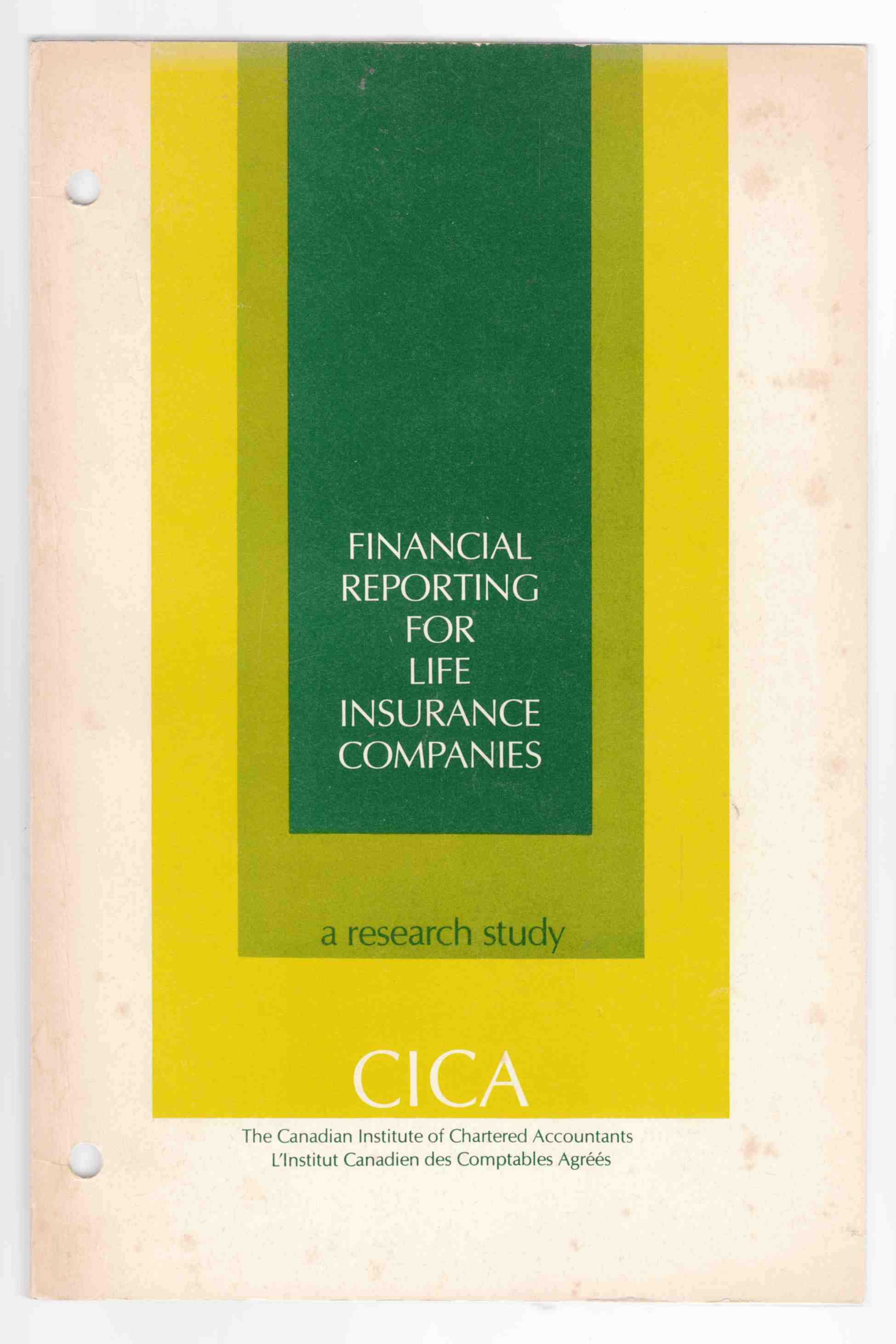 Image for Financial Reporting for Life Insurance Companies A Research Study