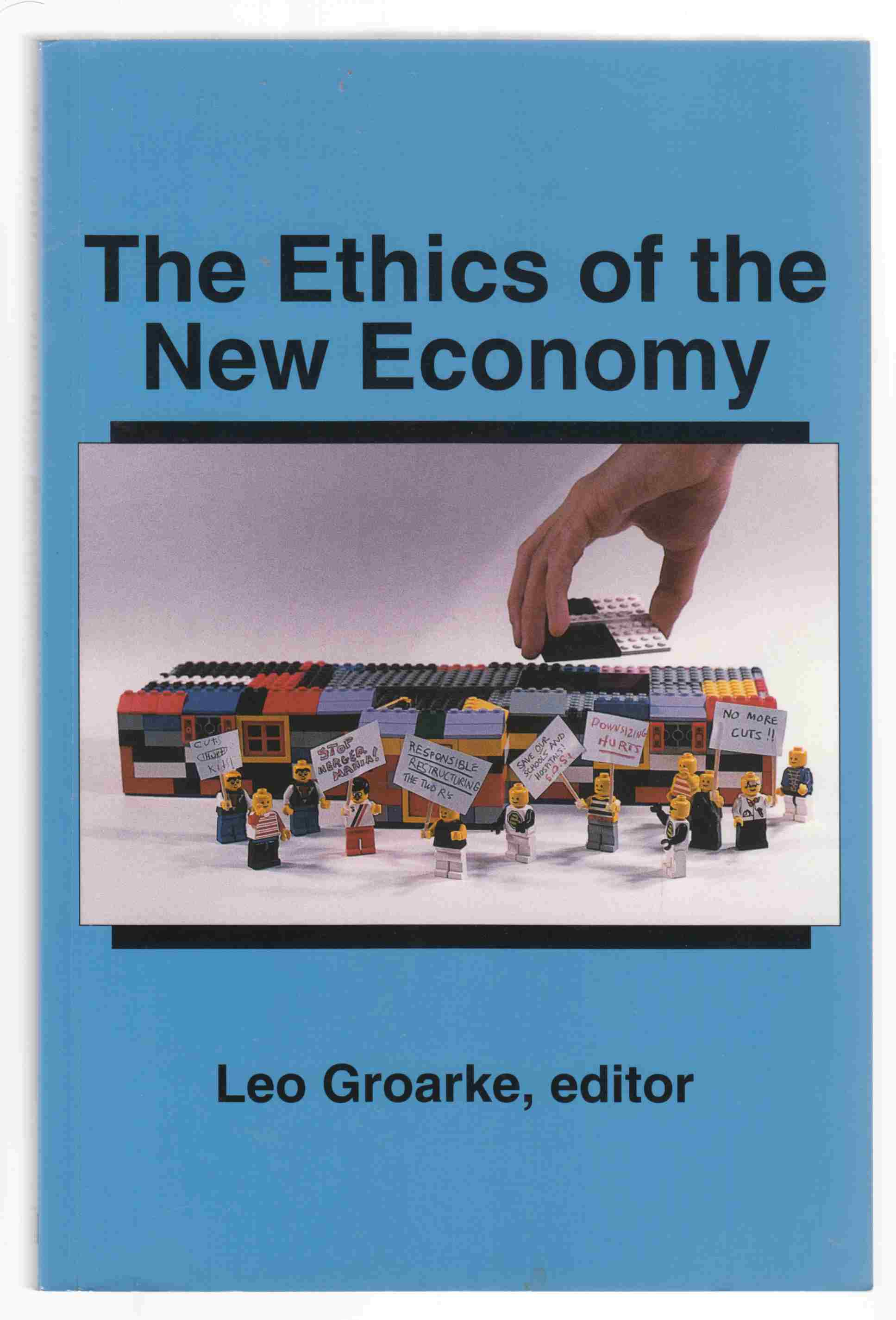 Image for The Ethics of the New Economy Restructuring and Beyond