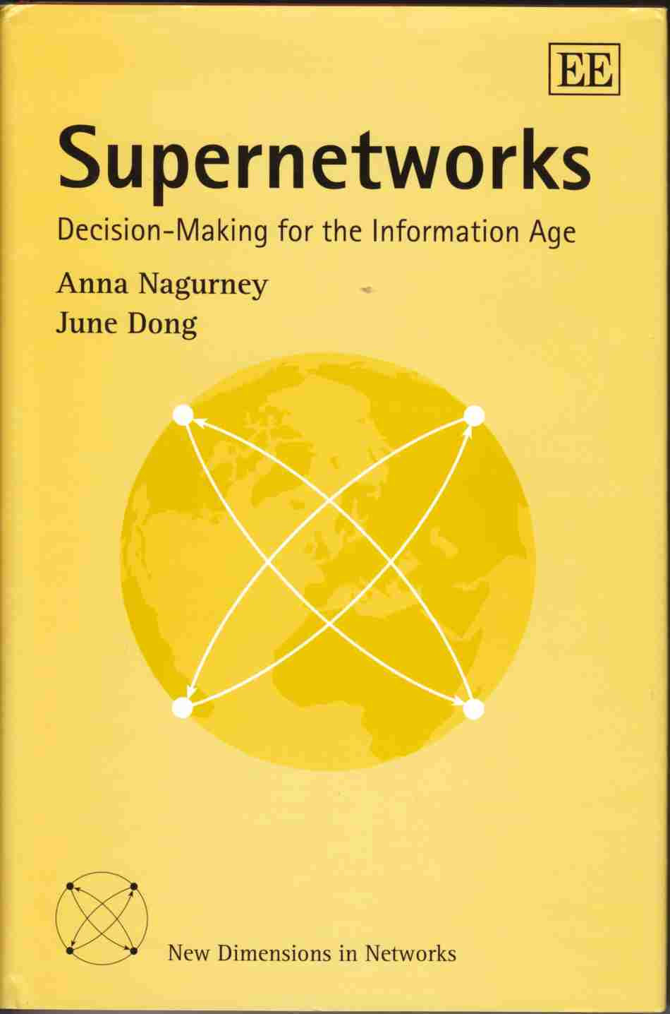 Image for Supernetworks Decision-Making for the Information Age