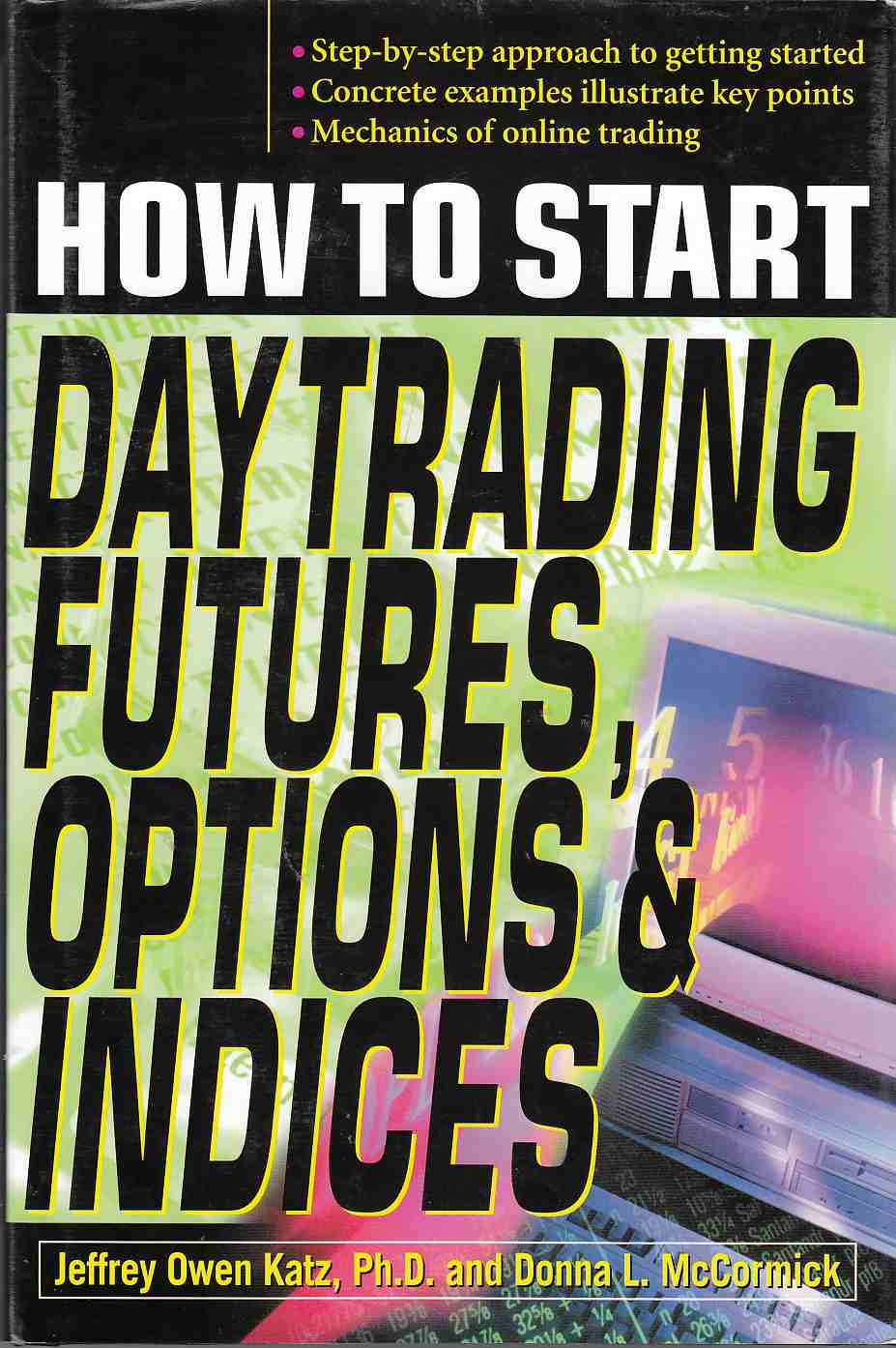 Image for How to Start Day Trading Futures, Options, and Indices