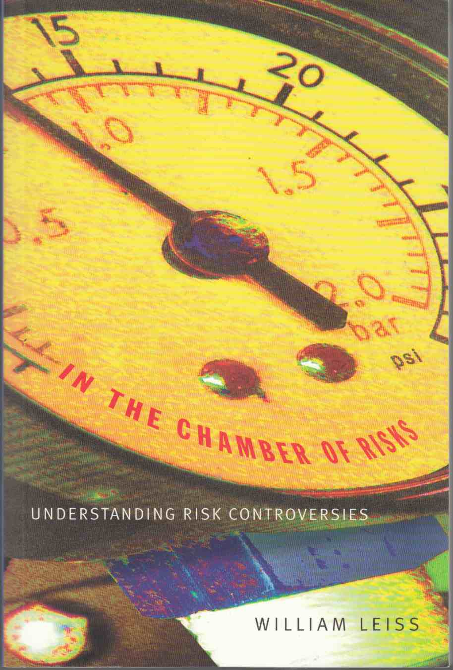 Image for In the Chamber of Risks Understanding Risk Controversies
