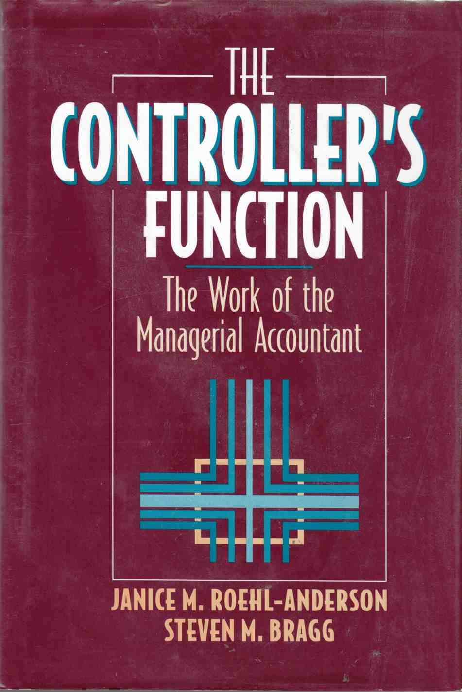 Image for The Controller's Function The Work of the Managerial Accountant
