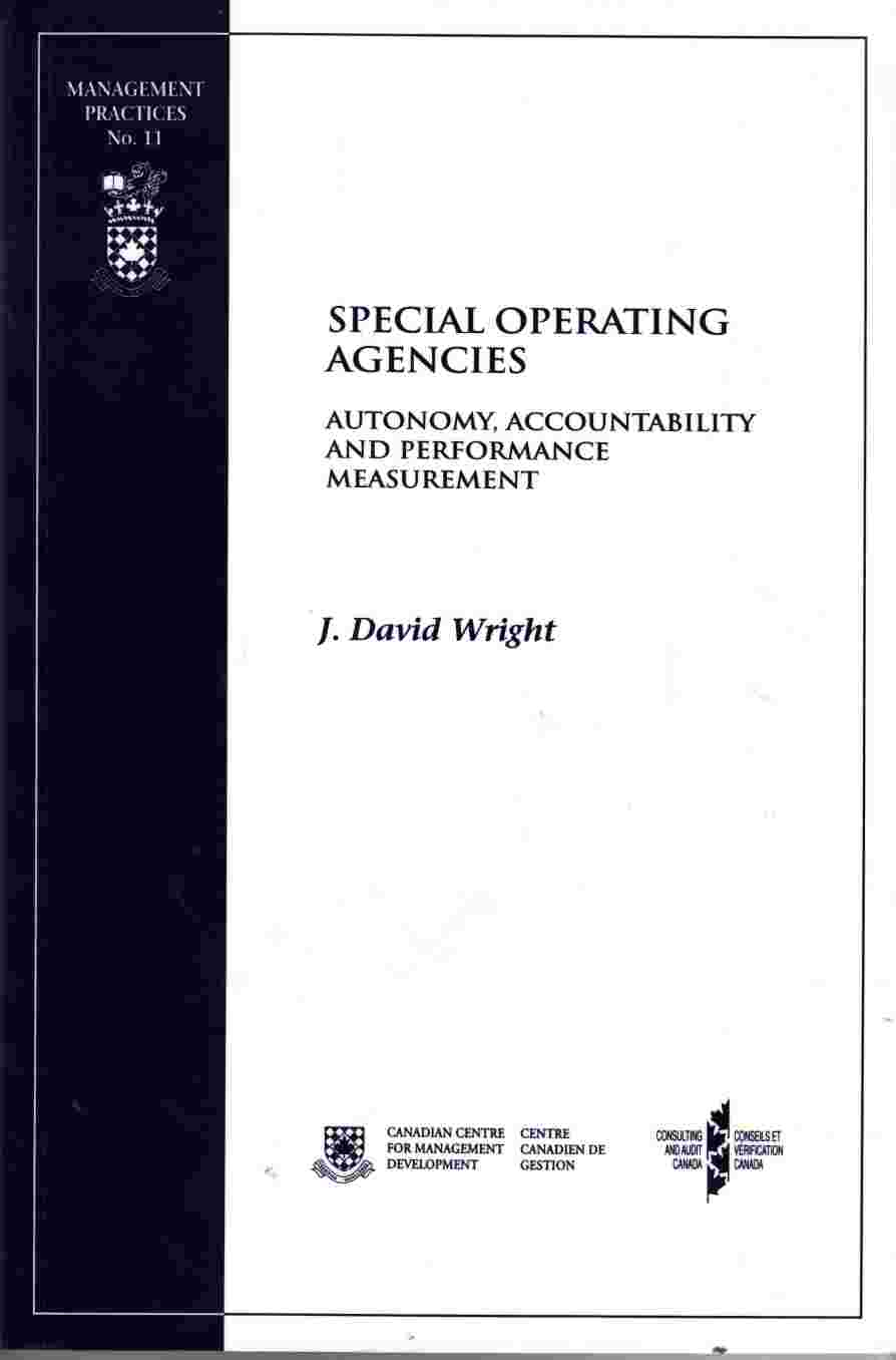 Image for Special Operating Agencies - Autonomy, Accountability and Performance Measurement / Organismes De Service Speciaux - Autonomie, Responsibilite Et Mesure Du Rendement