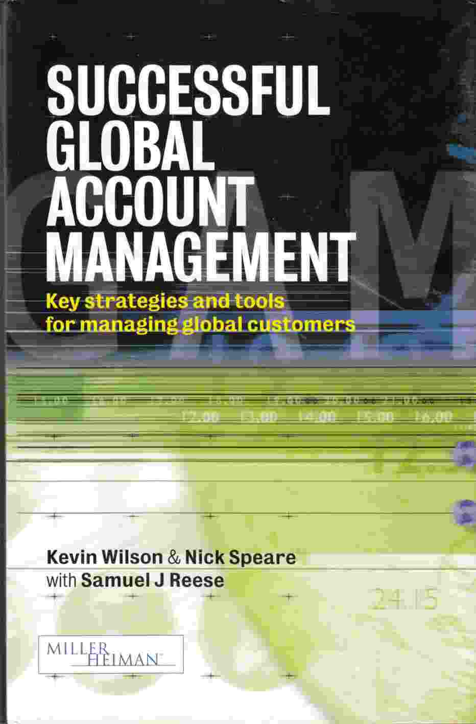 Image for Successful Global Account Management:  Key Strategies and Tools for Managing Global Customers
