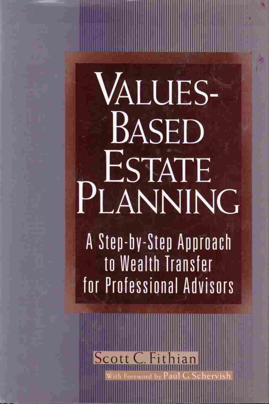 Image for Values-Based Estate Planning:  A Step-By-Step Approach to Wealth Transfer for Professional Advisors