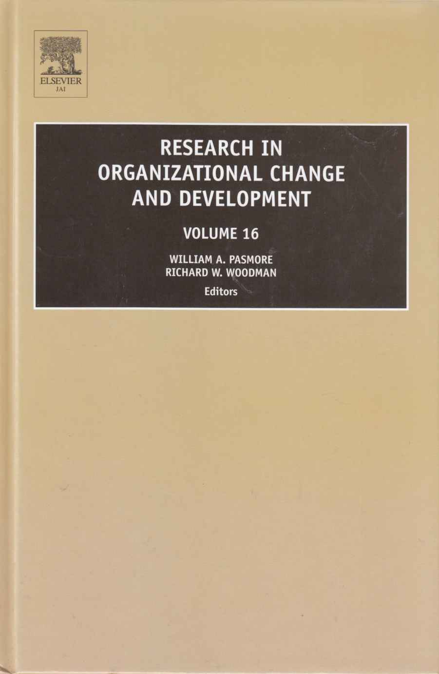 Image for Research in Organizational Change and Development Volume 16