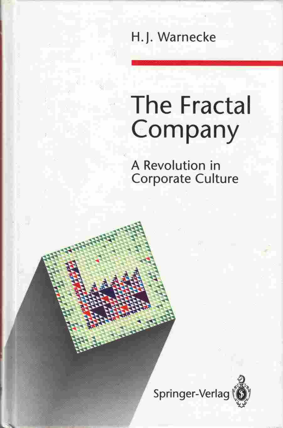Image for The Fractal Company A Revolution in Corporate Culture