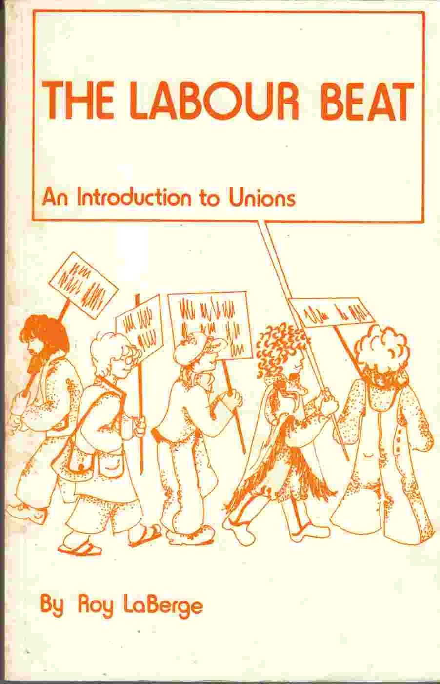 Image for The Labour Beat An Introduction to Unions