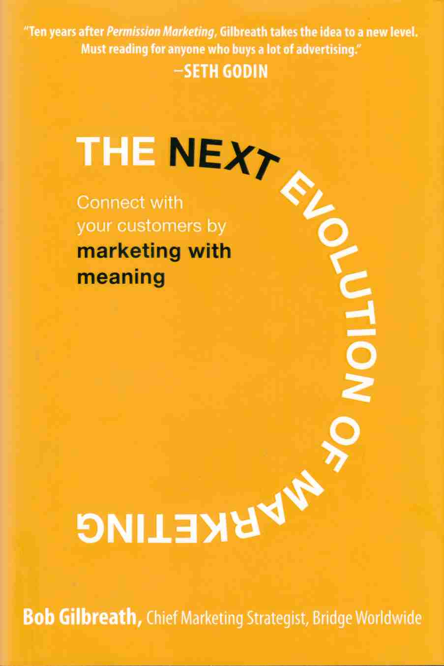 Image for The Next Evolution of Marketing Connect with Your Customers by Marketing with Meaning