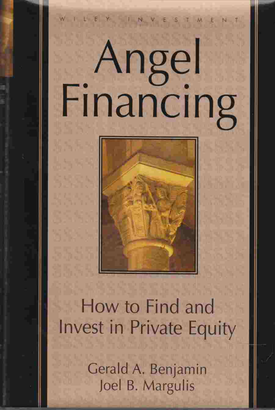 Image for Angel Financing How to Find and Invest in Private Equity