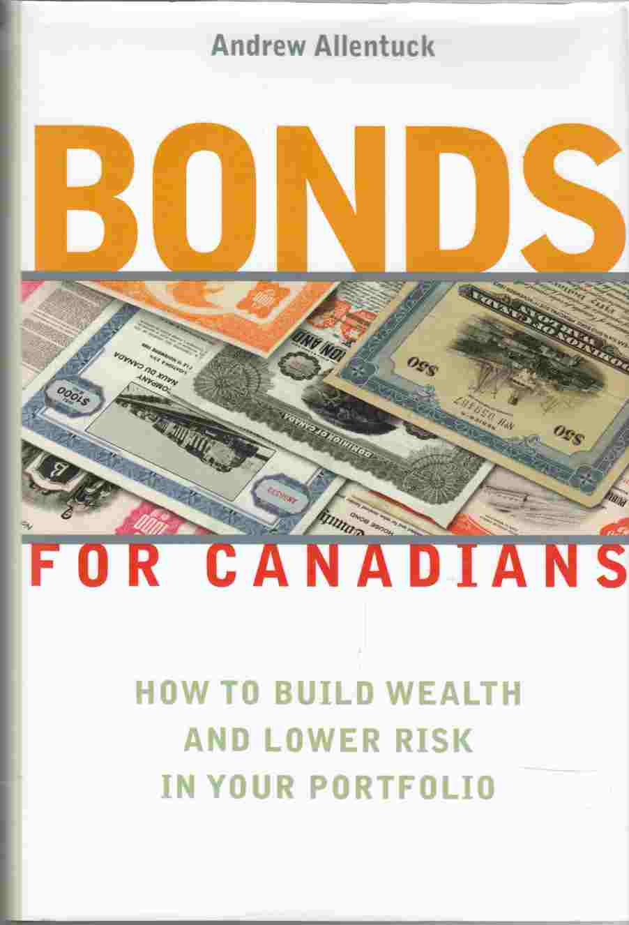 Image for Bonds for Canadians How to Build Wealth and Lower Risk in Your Portfolio