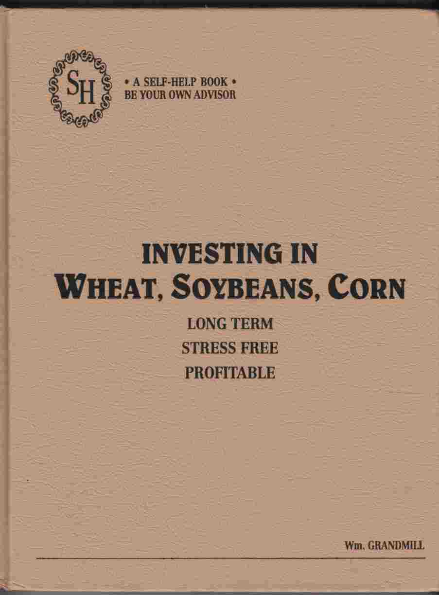 Image for Investing in Wheat, Soybeans, Corn
