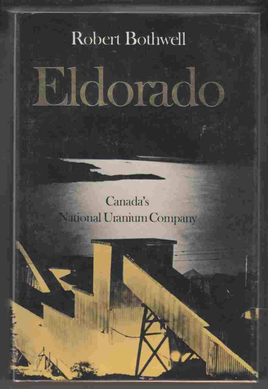 Image for Eldorado Canada's National Uranium Company