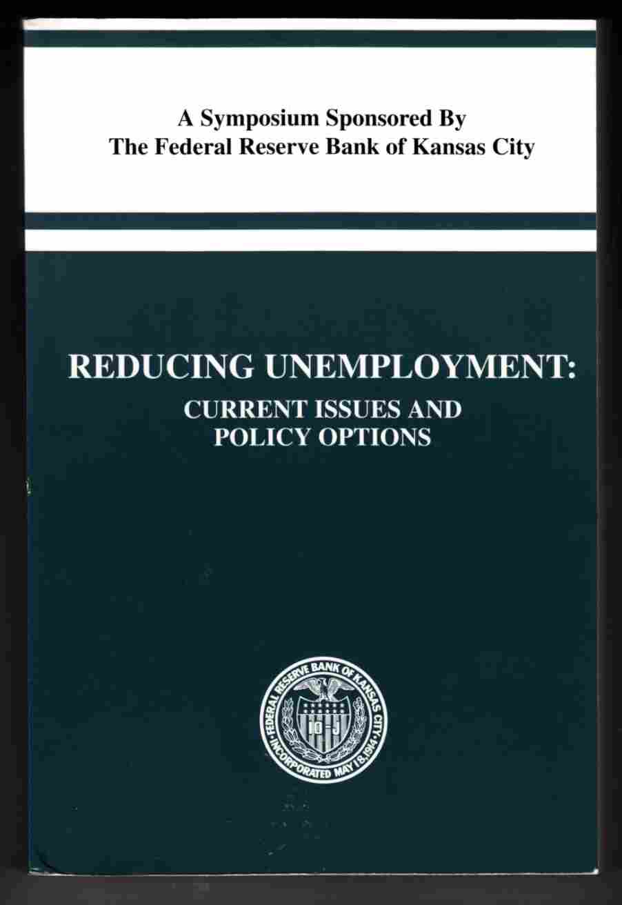 Image for Reducing Unemployment: Current Issues and Policy Options