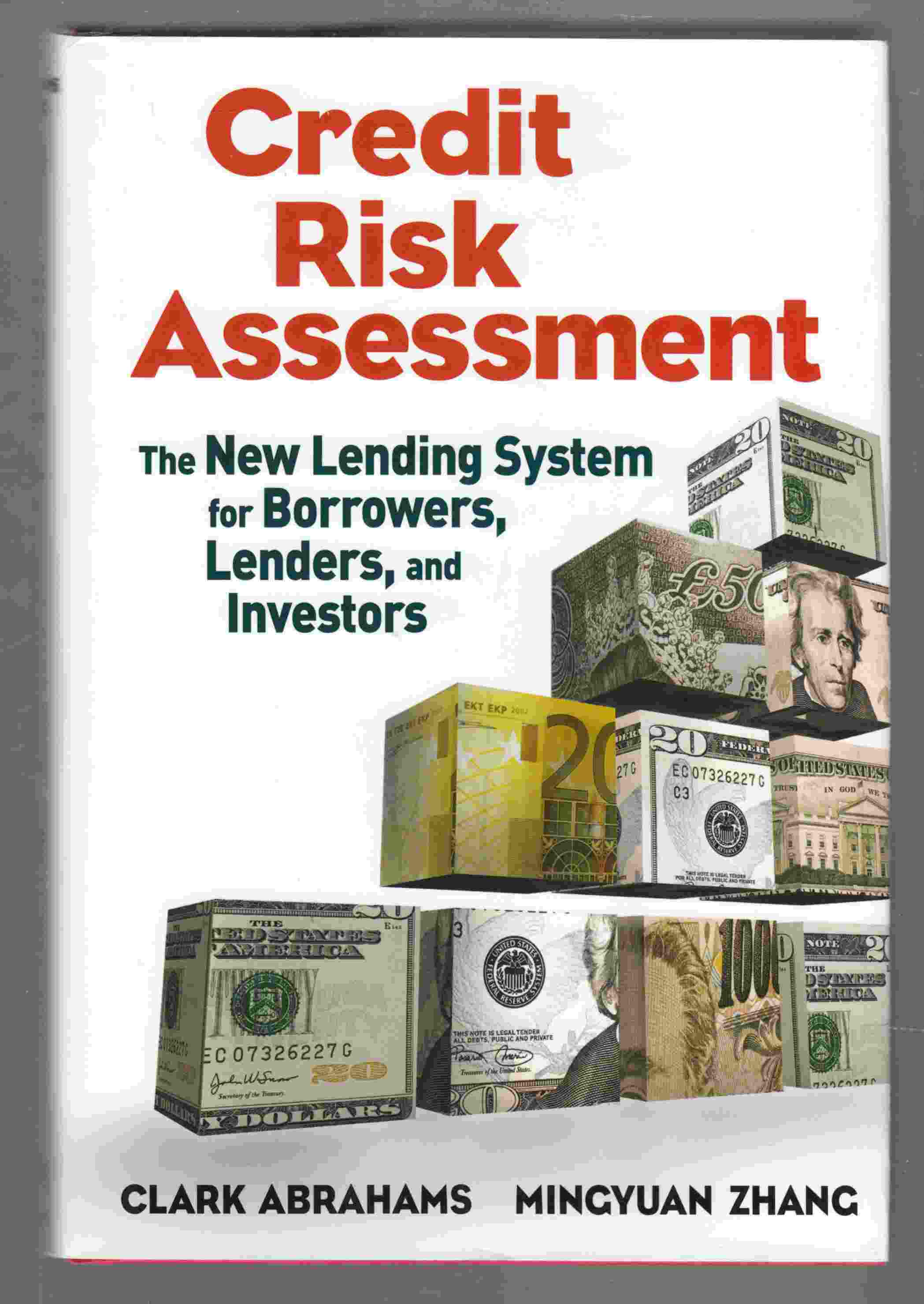 Image for Credit Risk Assessment The New Lending System for Borrowers, Lenders, and Investors