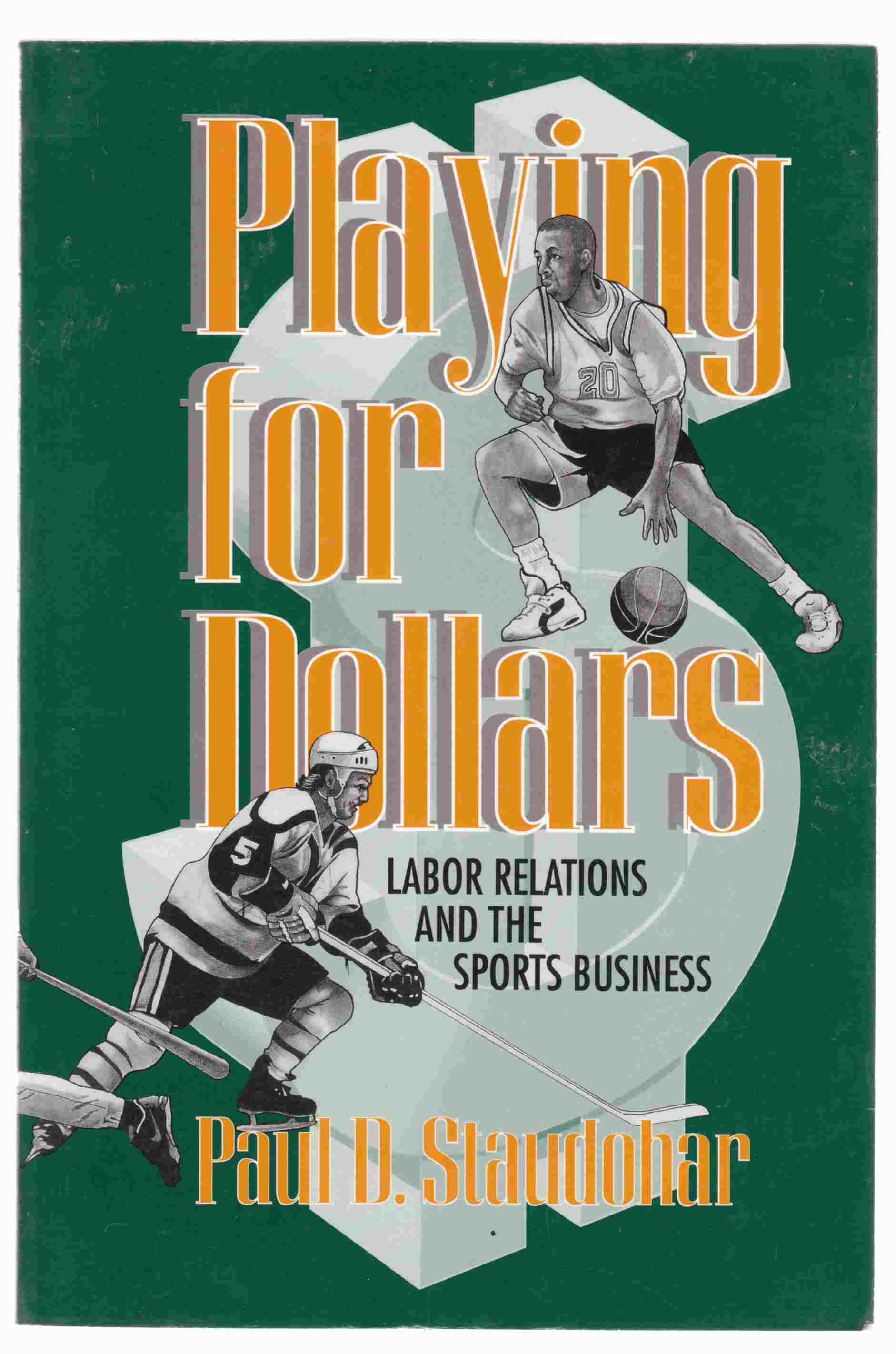Image for Playing for Dollars Labor Relations and the Sports Business