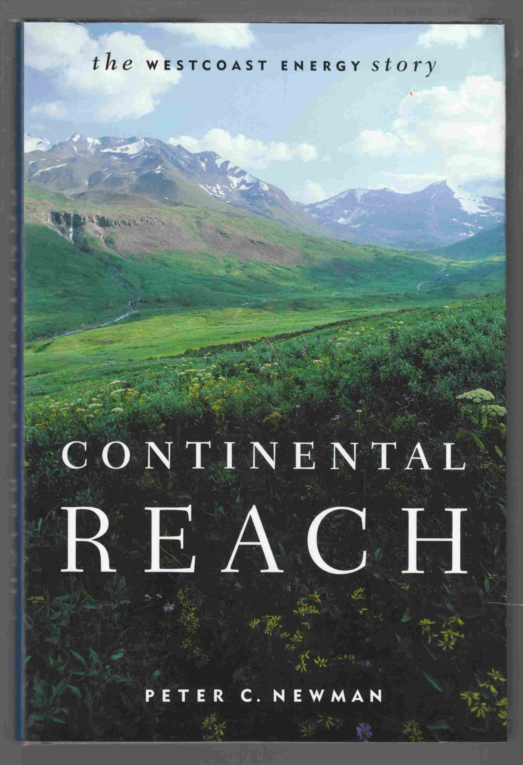 Image for Continental Reach The Westcoast Energy Story