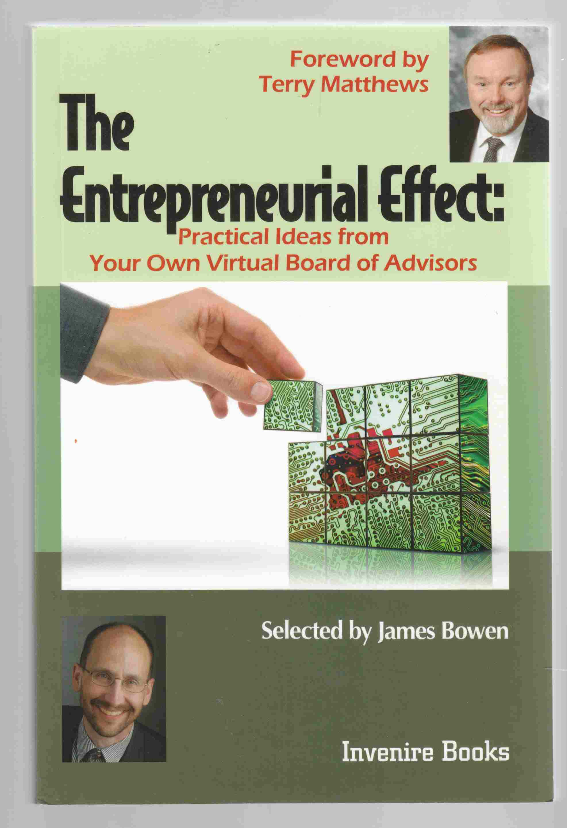 Image for The Entrepeneurial Effect: Practical Ideas from Your Own Virtual Board of Advisors