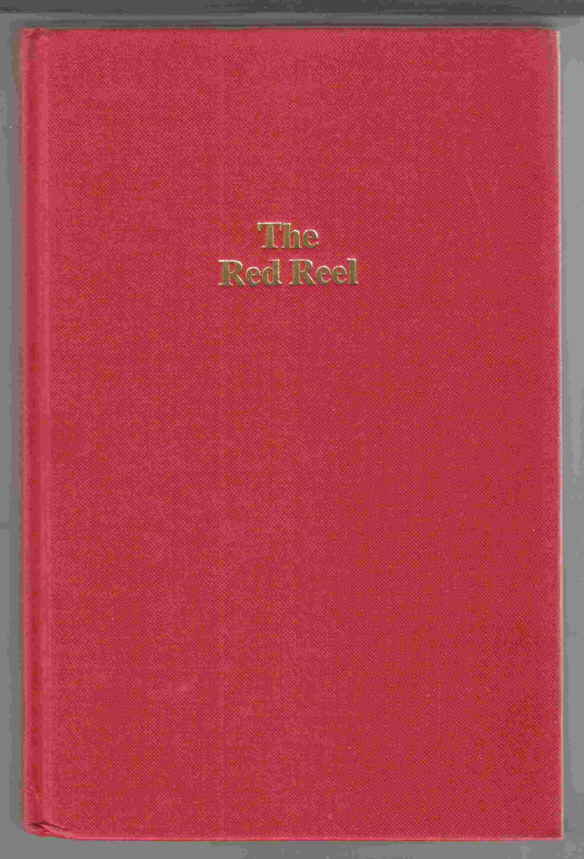 Image for The Red Reel The Story of Canada Wire