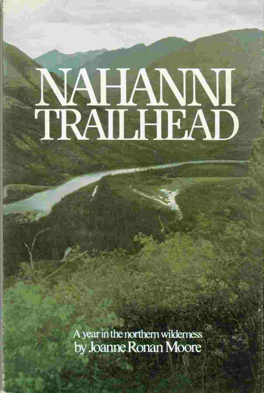 Image for Nahanni Trailhead: A Year in the Northern Wilderness