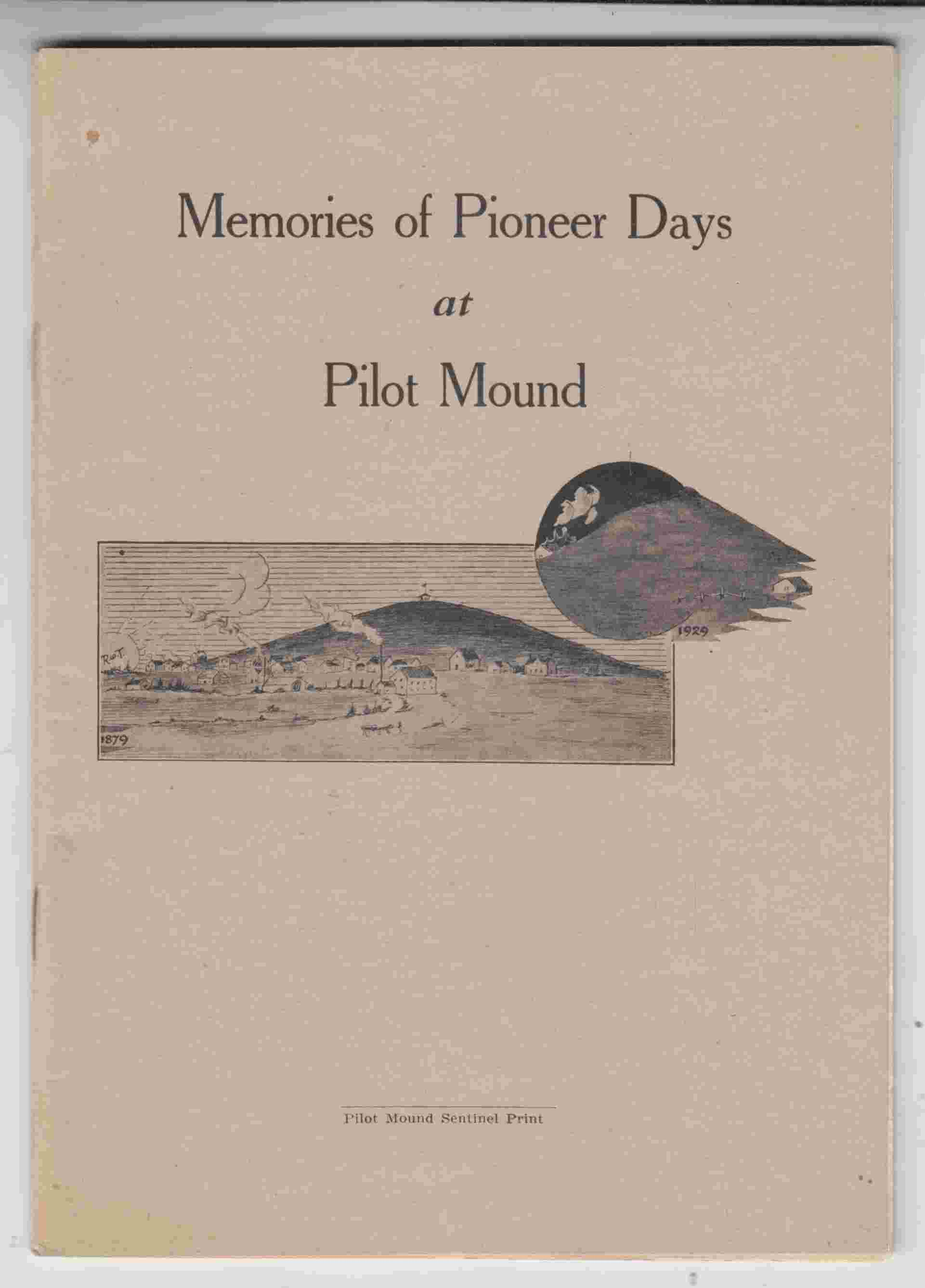 Image for Memories of Pioneer Days at Pilot Mound