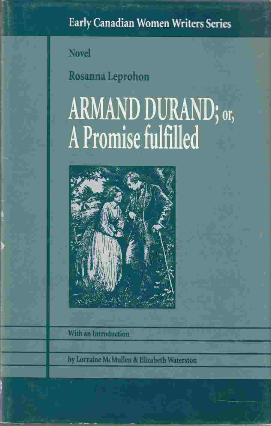 Image for Armand Durand: or A Promise Fulfilled (Vol. 6) (Early Canadian Women Writers Ser.)