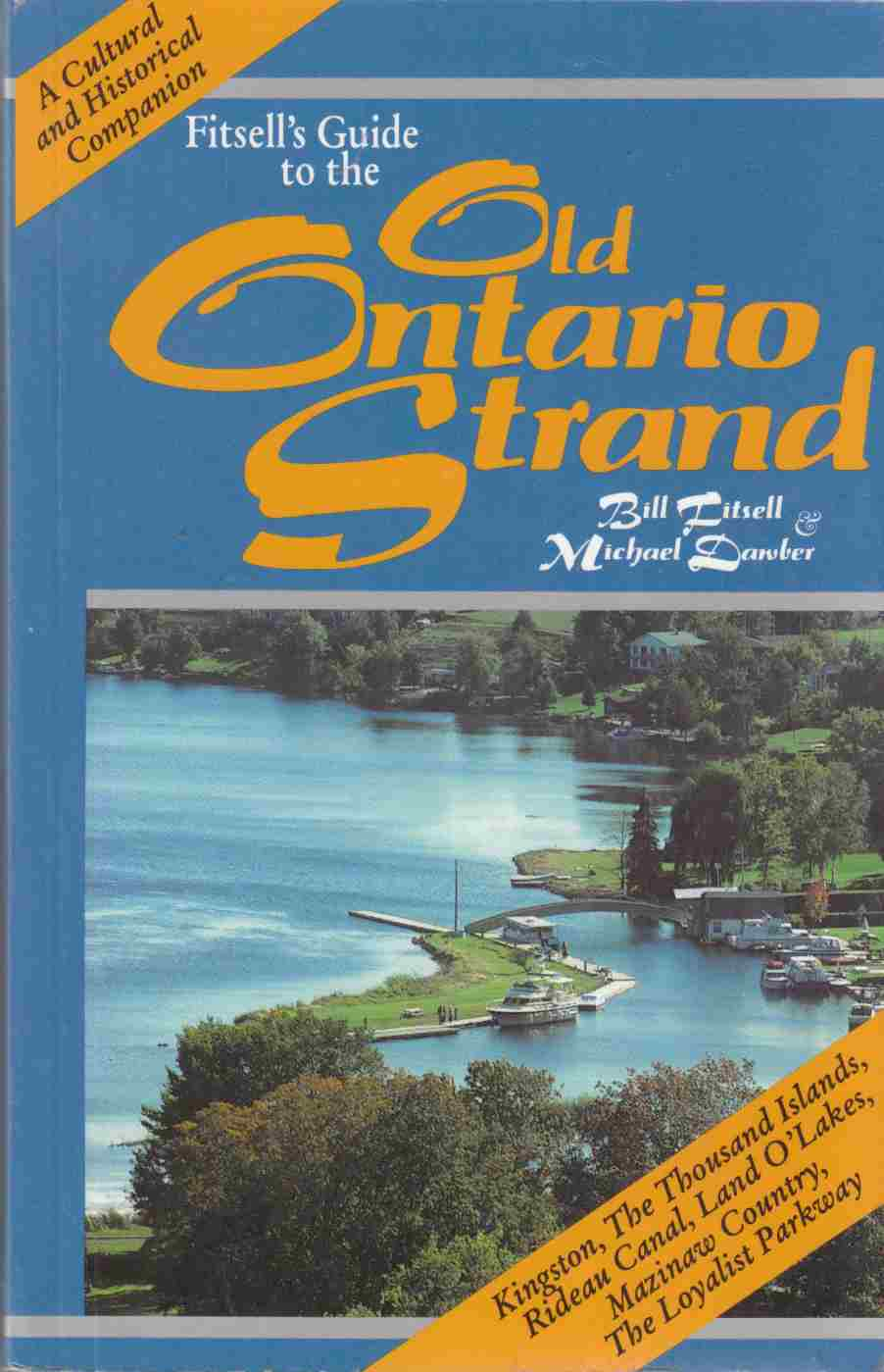 Image for Fitsell's Guide to the Old Ontario Strand: A Cultural and Historical Companion