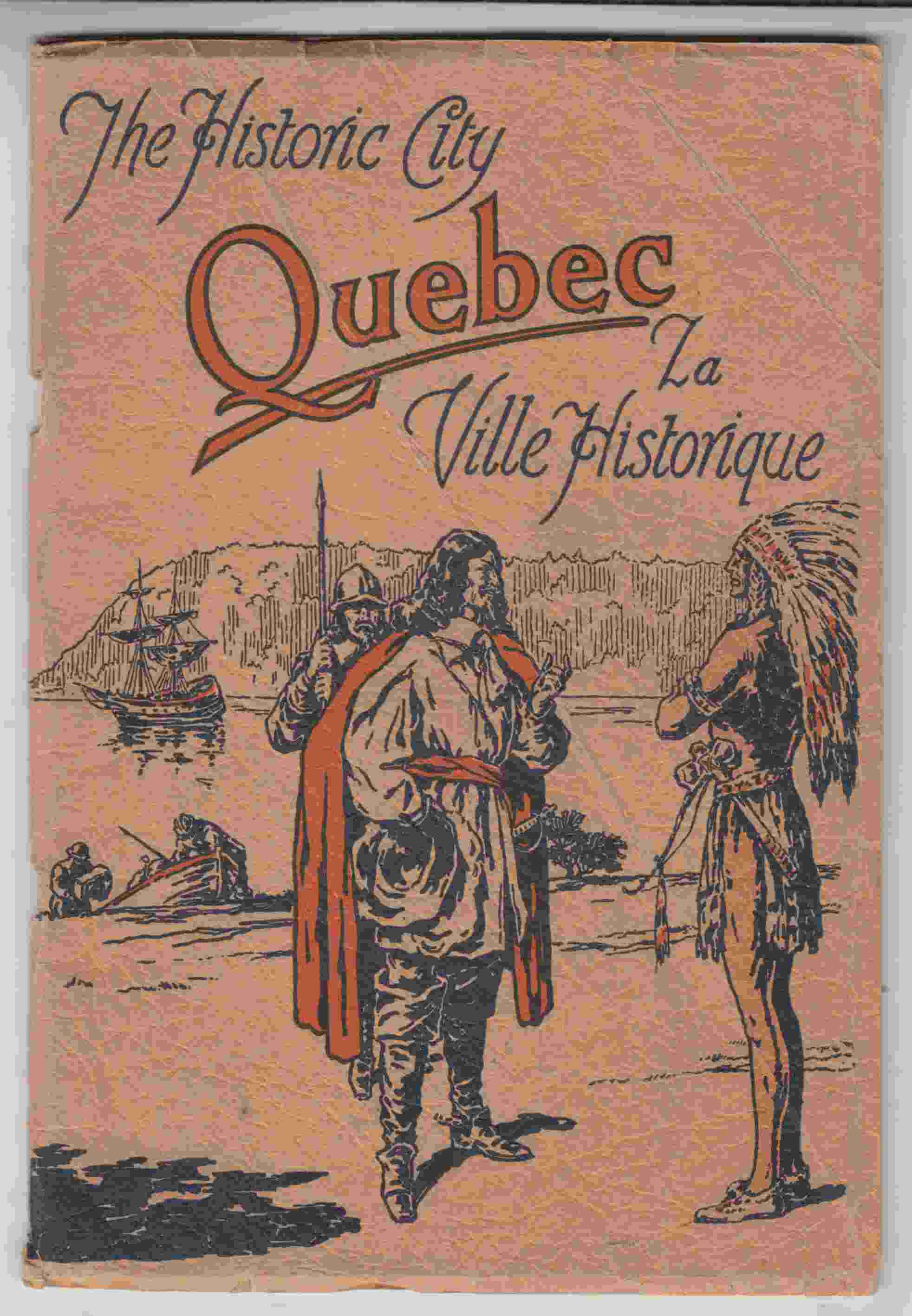Image for The Historic City Quebec La Ville Historique