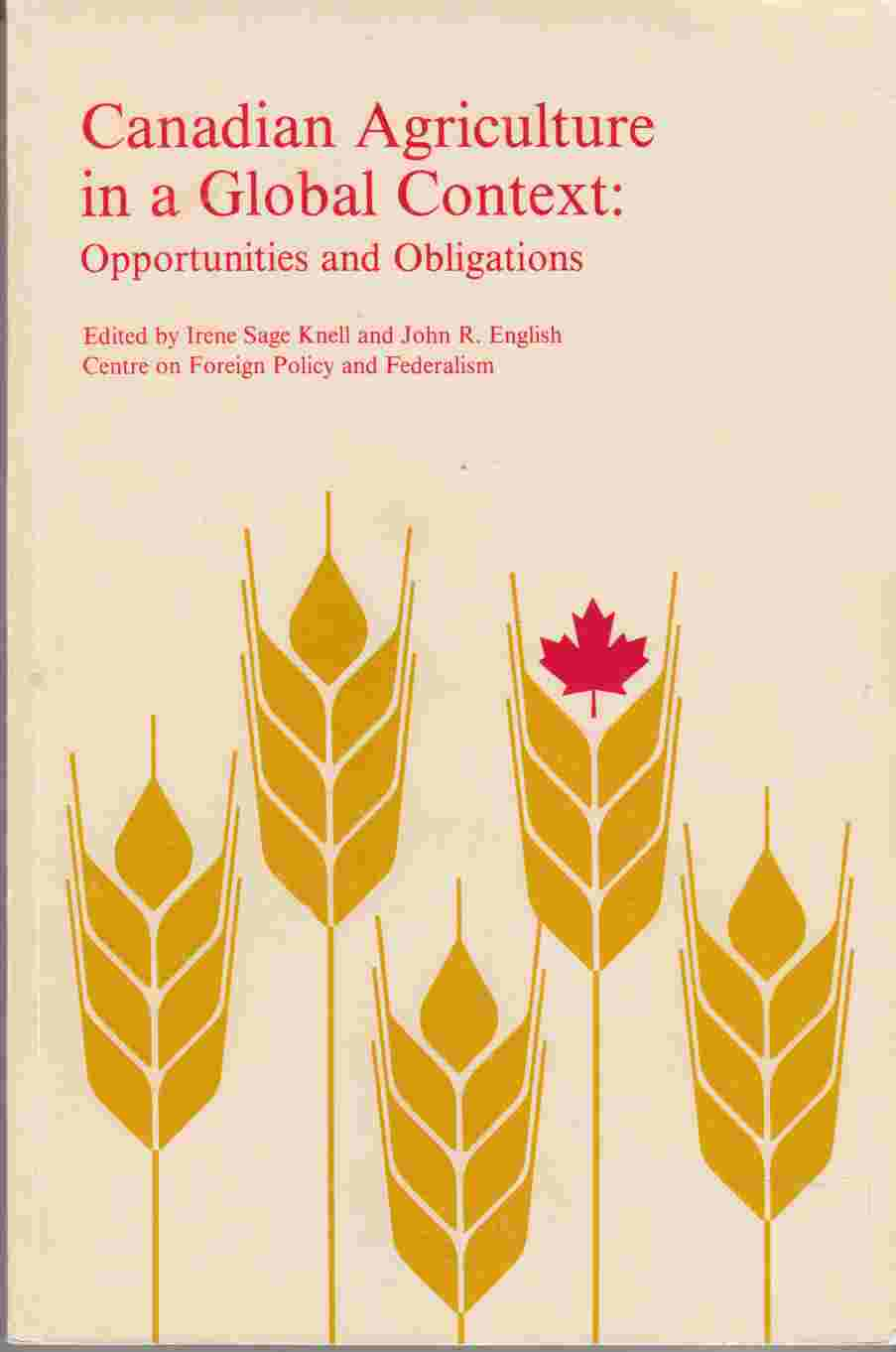 Image for Canadian Agriculture in a Global Context: Opportunities and Obligations