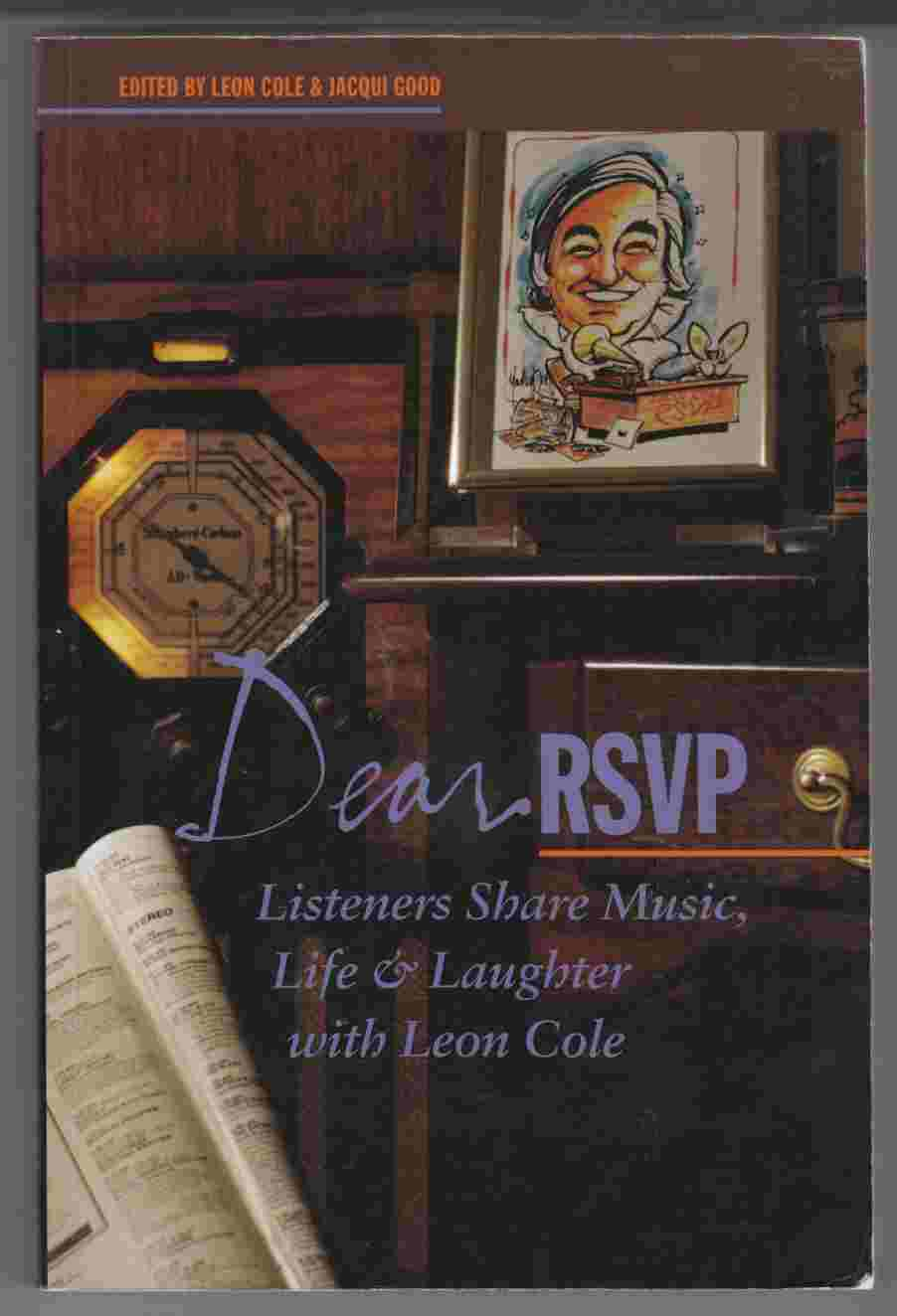 Image for Dear RSVP : Listeners Share Music, Life and Laughter with Leon Cole