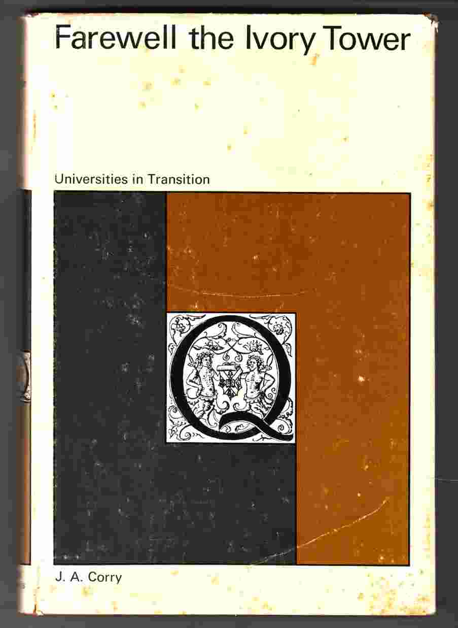 Image for Farewell the Ivory Tower: Universities in Transition