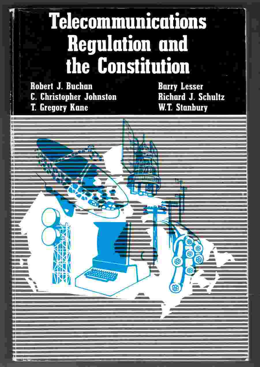 Image for Telecommunications Regulation and the Constitution