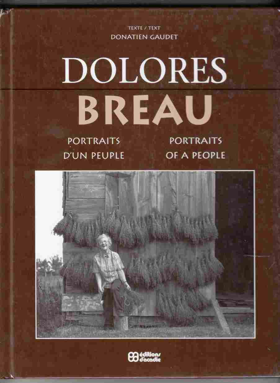 Image for Dolores Breau : Portraits d'un Peuple / Portraits of a People