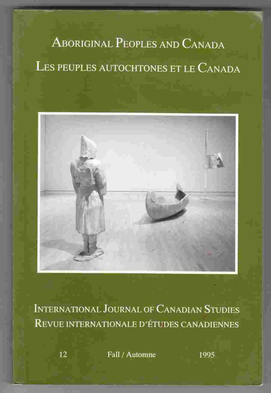 Image for International Journal of Canadian Studies: Aboriginal Peoples and Canada Fall 1995