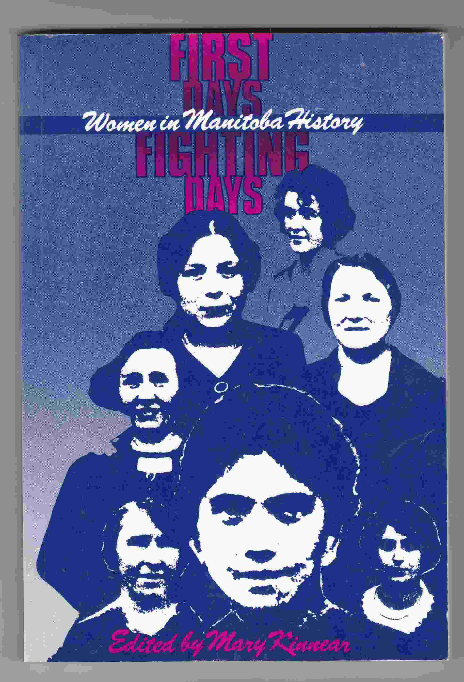 Image for First Days, Fighting Days: Women in Manitoba History