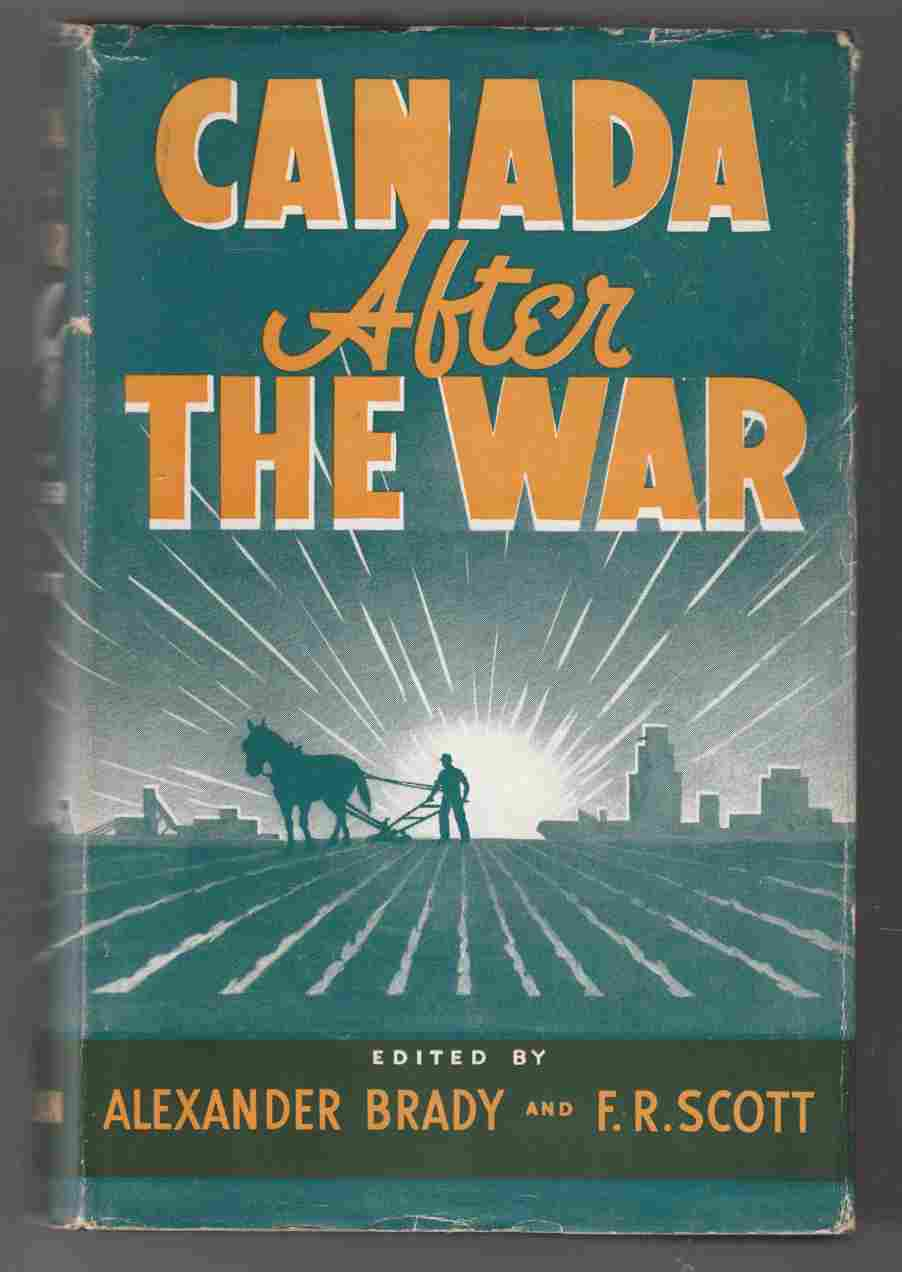 Image for Canada after the War Studies in Political, Social and Economic Policies for Post-War Canada